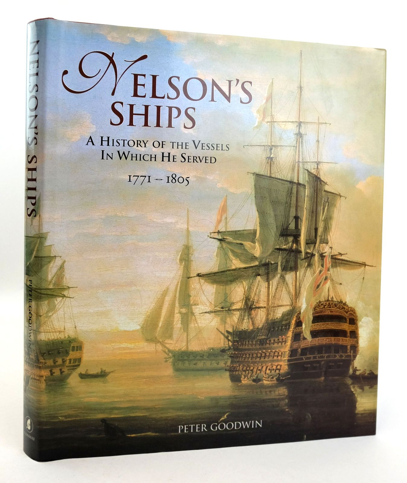 Photo of NELSON'S SHIPS: A HISTORY OF THE VESSELS IN WHICH HE SERVED 1771 - 1805- Stock Number: 1819503