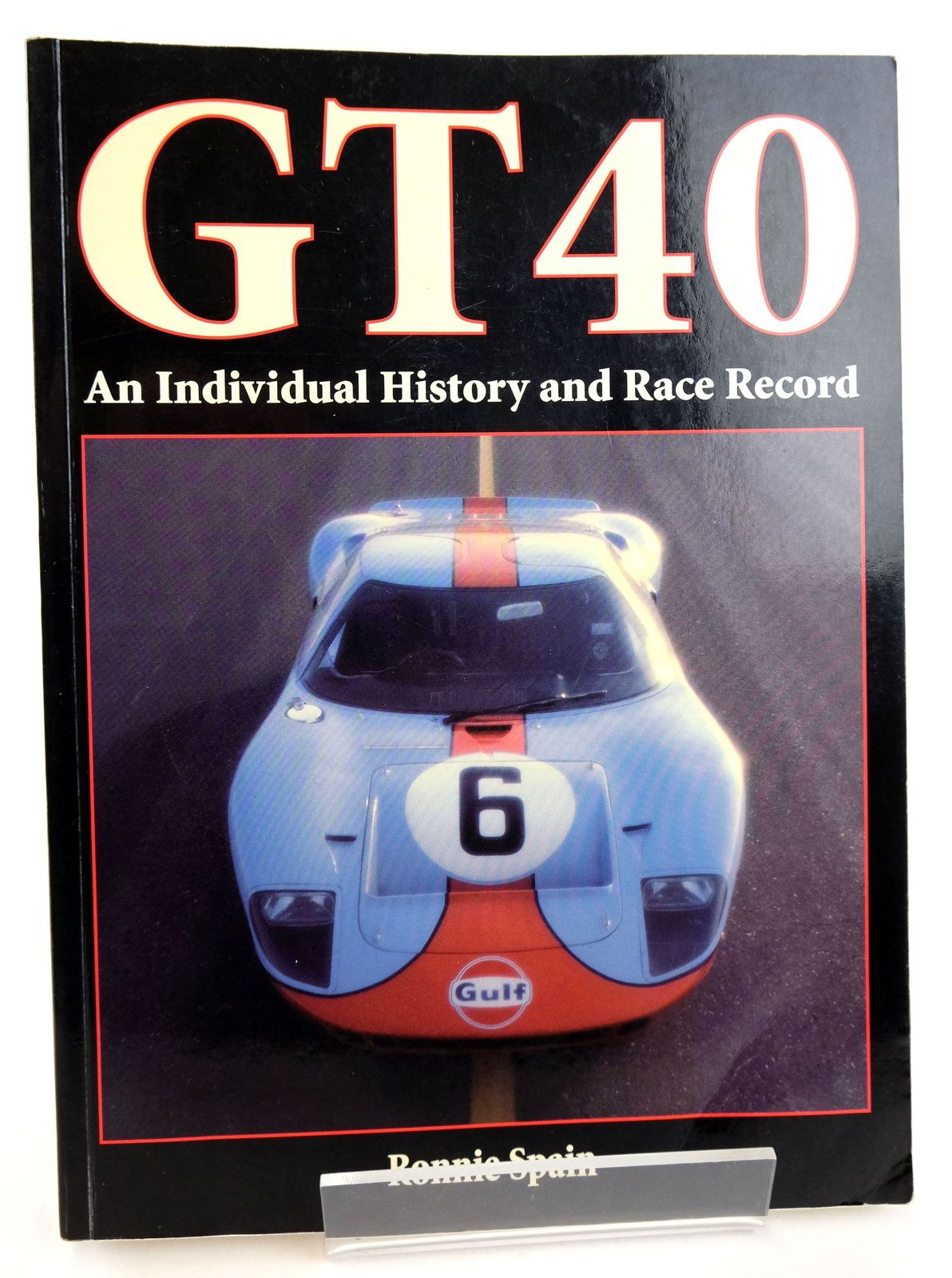 Photo of GT40: AN INDIVIDUAL HISTORY AND RACE RECORD- Stock Number: 1819510