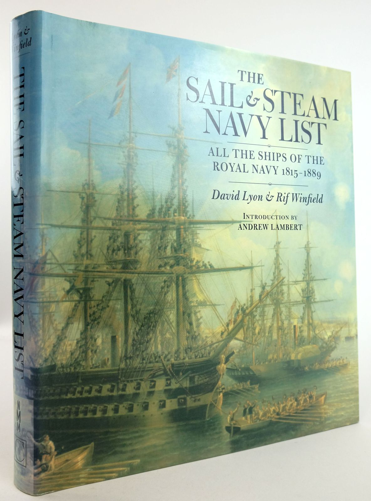 Photo of THE SAIL & STEAM NAVY LIST: ALL THE SHIPS OF THE ROYAL NAVY 1815-1889- Stock Number: 1819512