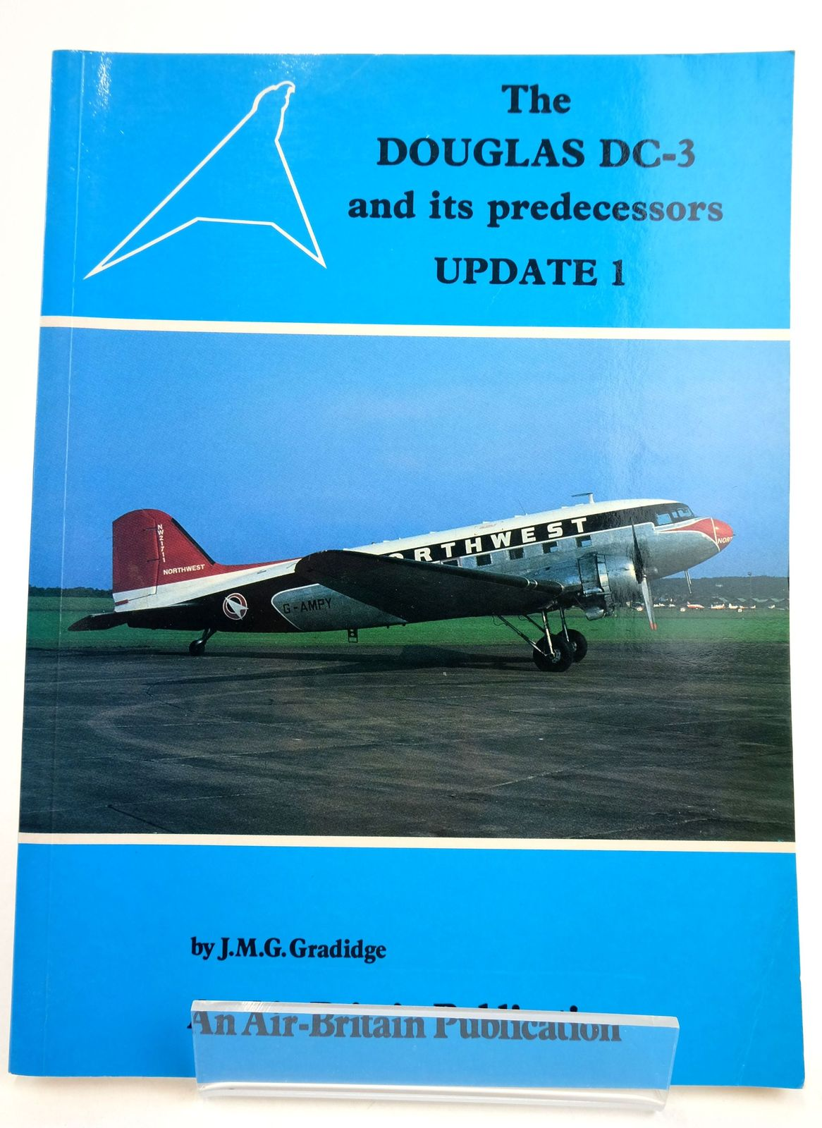Photo of THE DOUGLAS DC-3 AND ITS PREDECESSORS UPDATE 1- Stock Number: 1819522