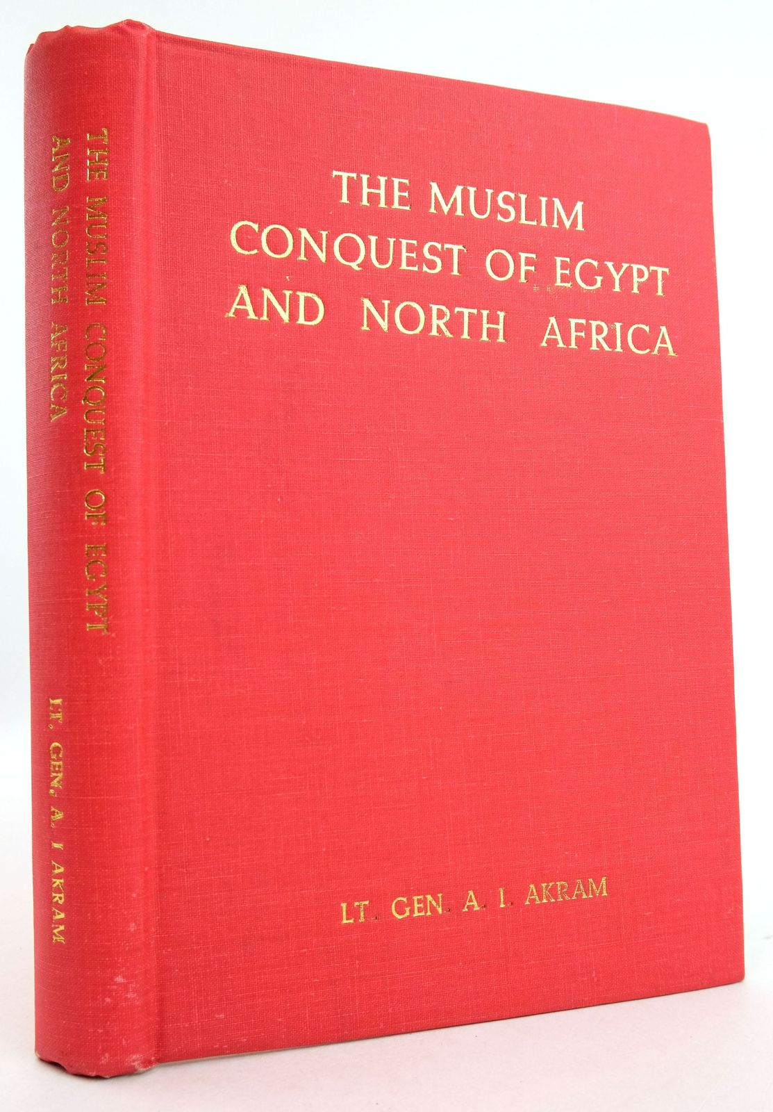 Photo of THE MUSLIM CONQUEST OF EGYPT AND NORTH AFRICA- Stock Number: 1819554