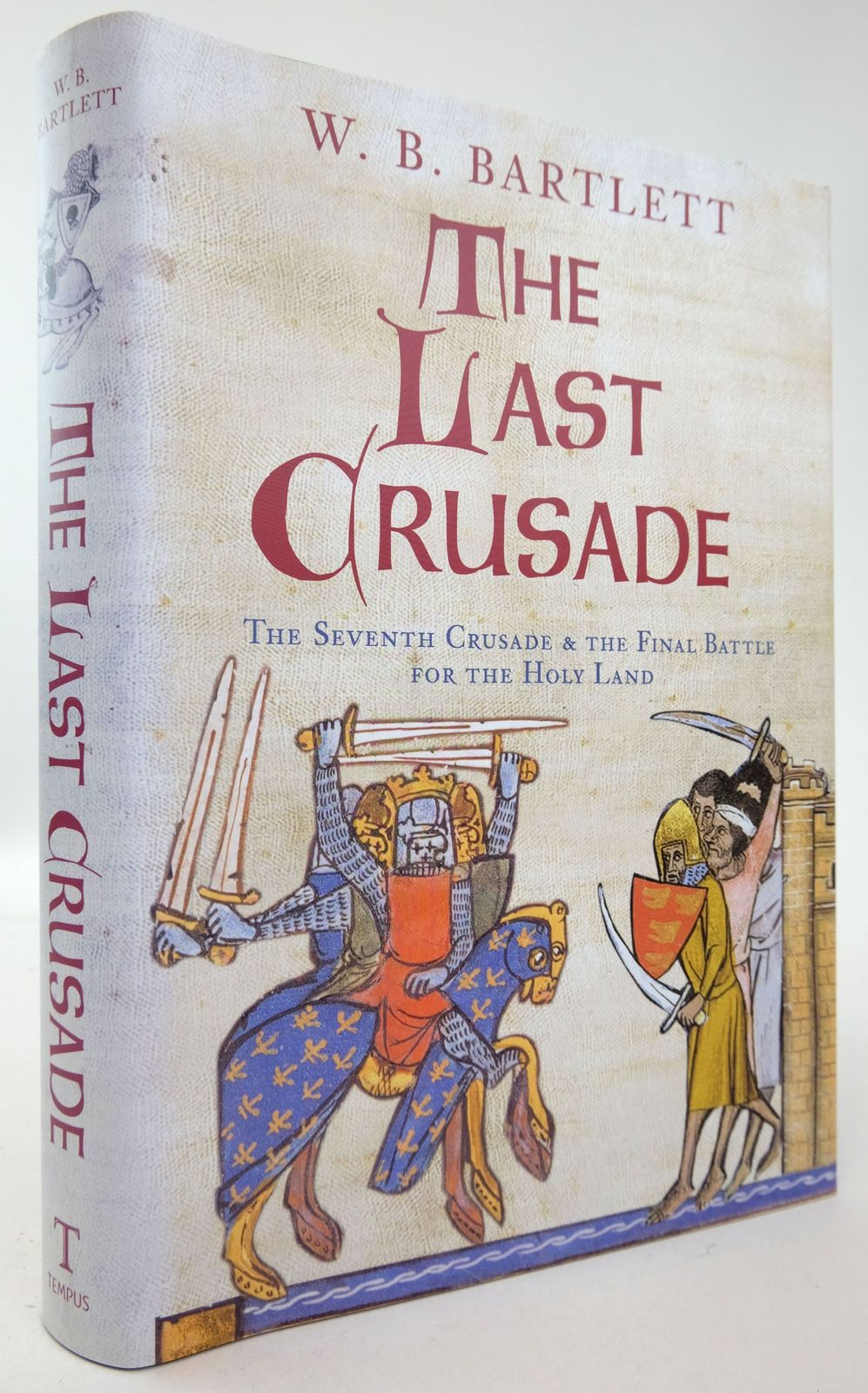 Photo of THE LAST CRUSADE: THE SEVENTH CRUSADE & THE FINAL BATTLE FOR THE HOLY LAND- Stock Number: 1819609