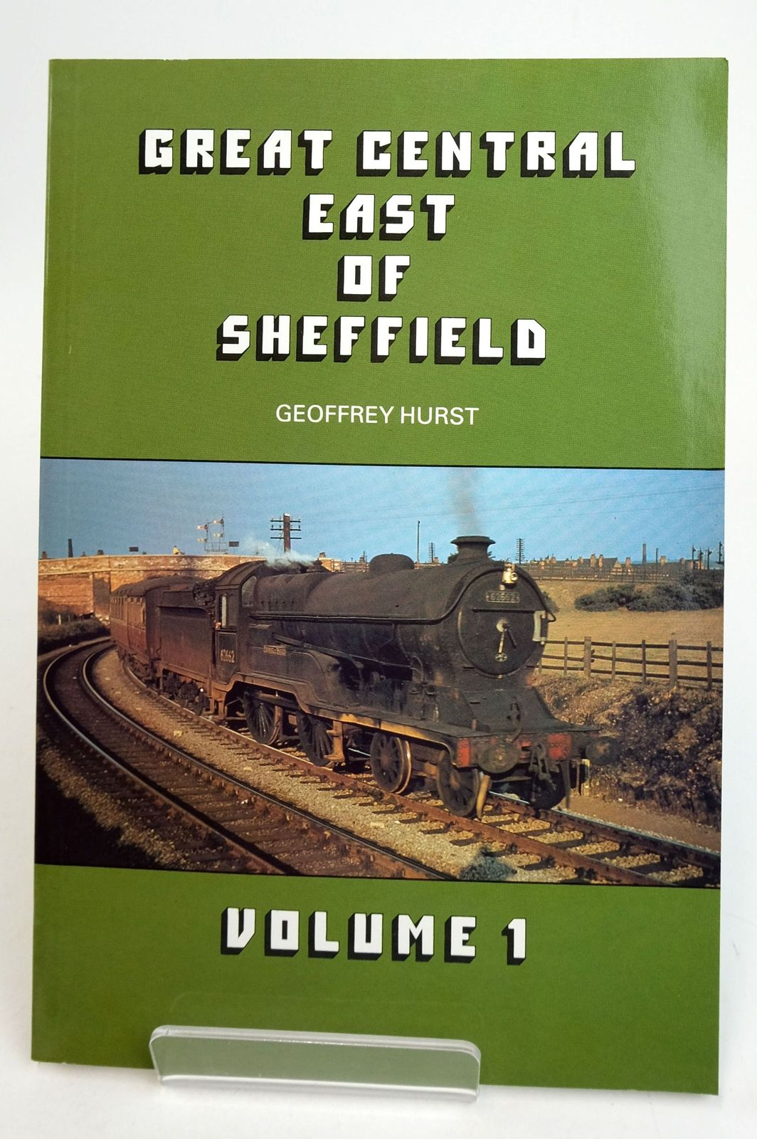 Photo of GREAT CENTRAL EAST OF SHEFFIELD VOLUME 1- Stock Number: 1819612