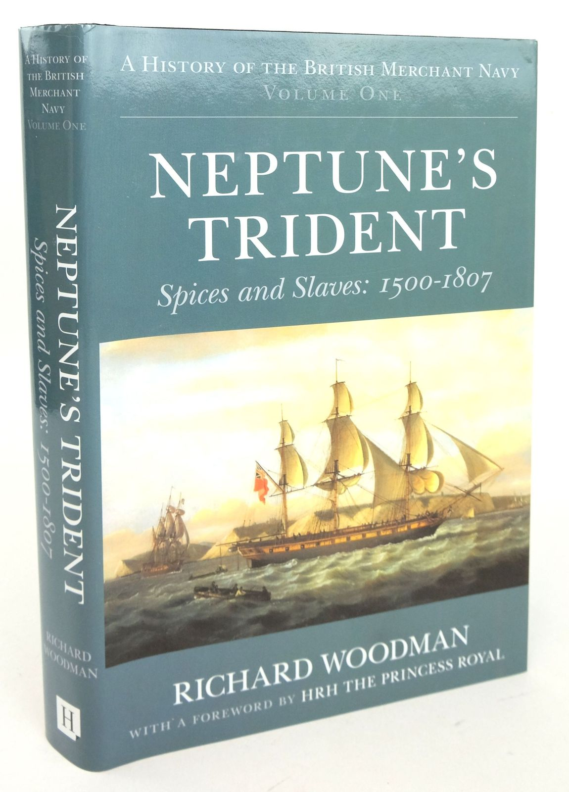 Photo of NEPTUNE'S TRIDENT: SPICES AND SLAVES 1500-1807 written by Woodman, Richard published by The History Press (STOCK CODE: 1819614)  for sale by Stella & Rose's Books