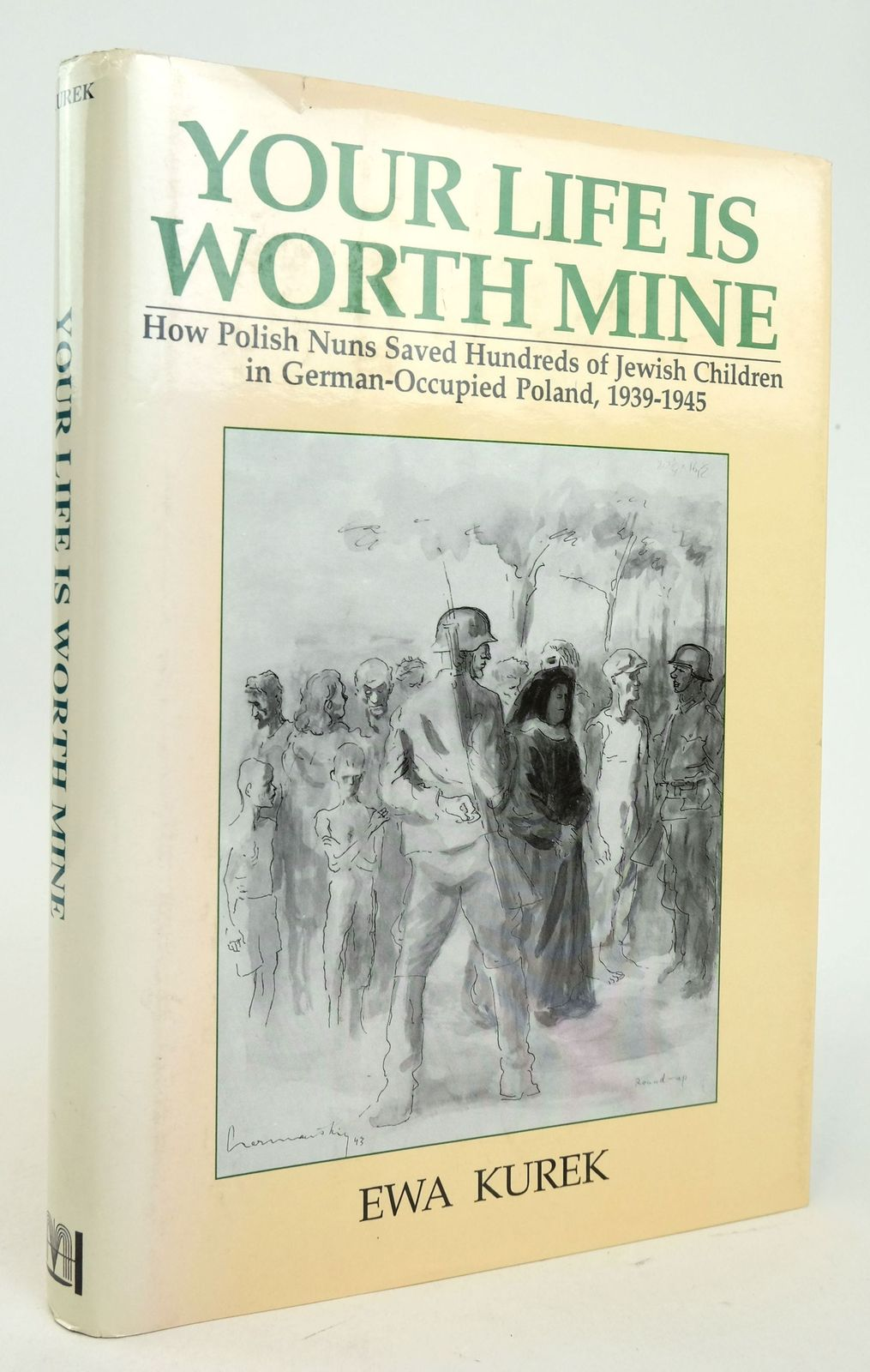 Photo of YOUR LIFE IS WORTH MINE written by Kurek, Ewa published by Hippocrene Books (STOCK CODE: 1819615)  for sale by Stella & Rose's Books