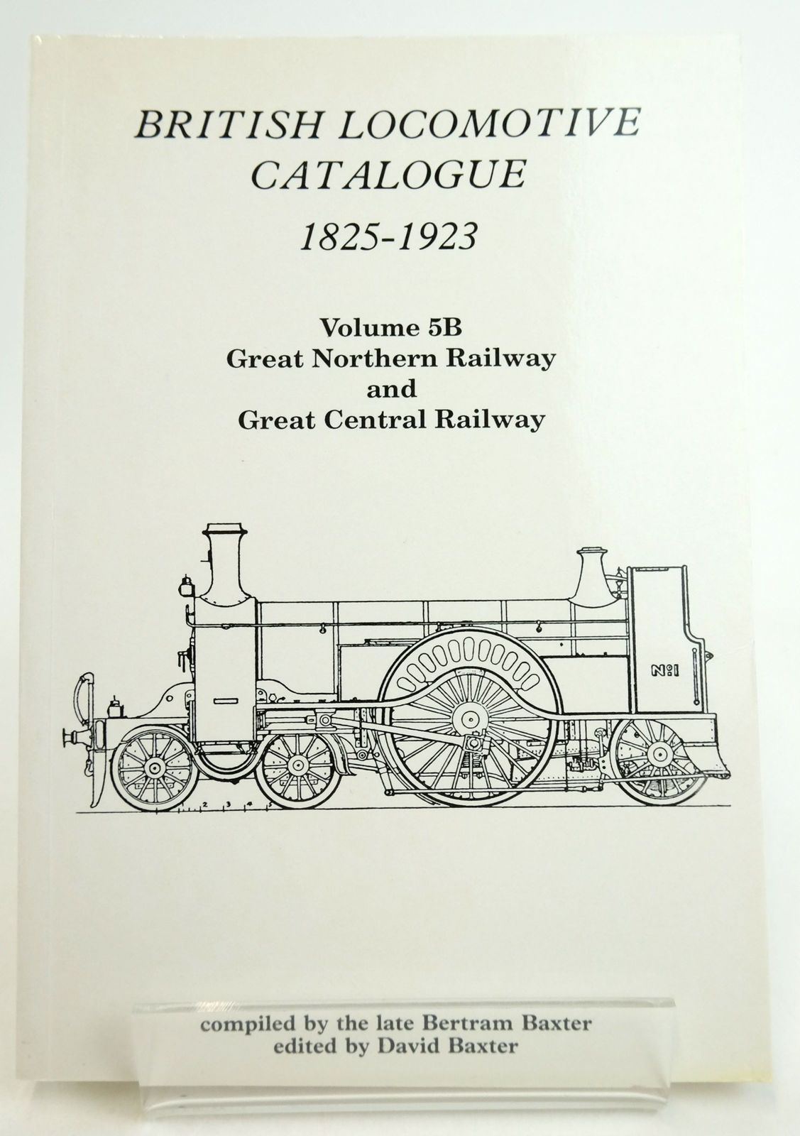 Photo of BRITISH LOCOMOTIVE CATALOGUE 1825-1923 VOLUME 5B: GREAT NORTHERN RAILWAY AND GREAT CENTRAL RAILWAY written by Baxter, Bertram Baxter, David published by Moorland Publishing (STOCK CODE: 1819629)  for sale by Stella & Rose's Books