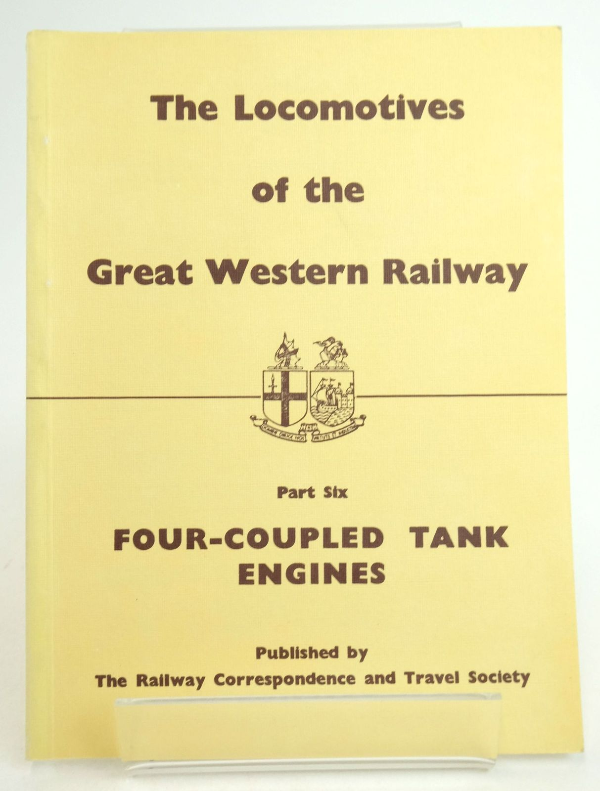 Photo of THE LOCOMOTIVES OF THE GREAT WESTERN RAILWAY PART SIX: FOUR COUPLED TANK ENGINES published by The Railway Correspondence And Travel Society (STOCK CODE: 1819632)  for sale by Stella & Rose's Books