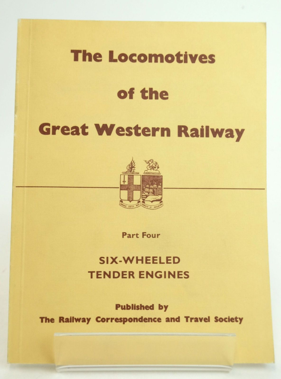 Photo of THE LOCOMOTIVES OF THE GREAT WESTERN RAILWAY PART FOUR: SIX-WHEELED TENDER ENGINES published by The Railway Correspondence And Travel Society (STOCK CODE: 1819634)  for sale by Stella & Rose's Books