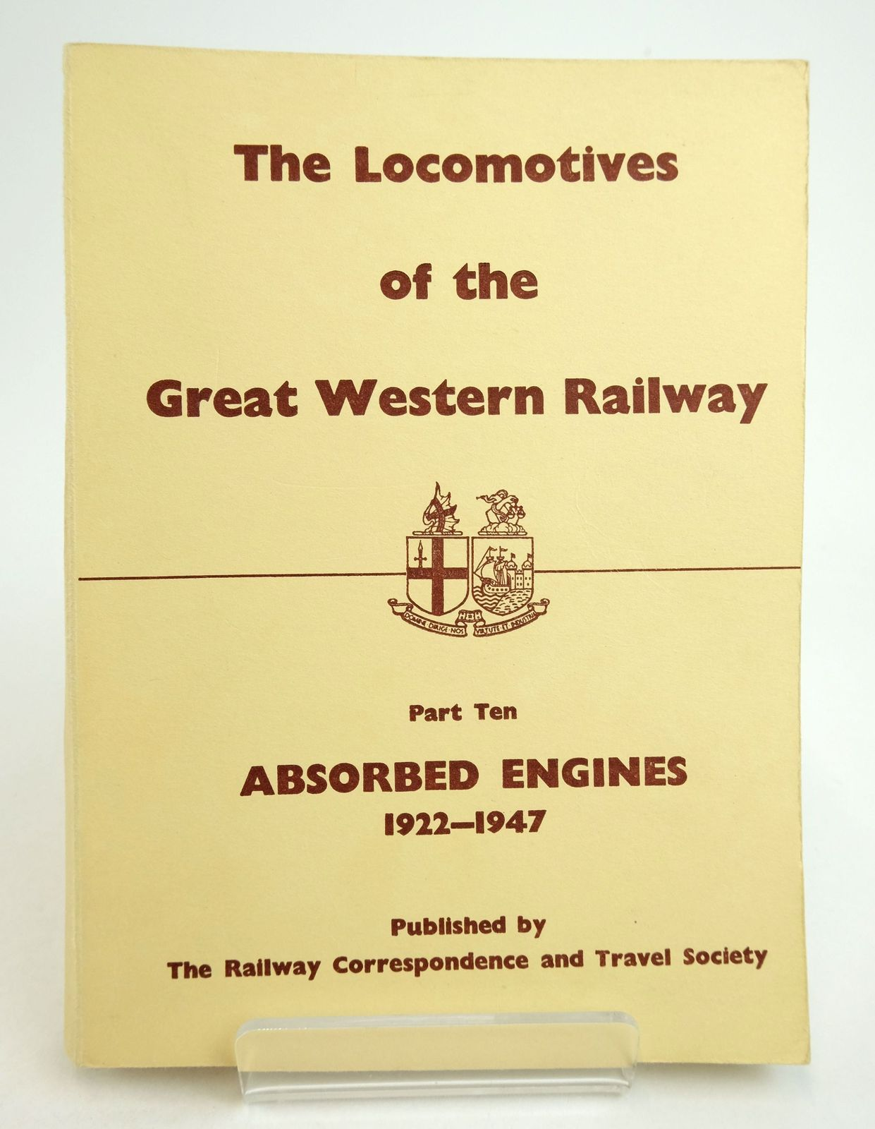 Photo of THE LOCOMOTIVES OF THE GREAT WESTERN RAILWAY PART TEN: ABSORBED ENGINES 1922-1947 published by The Railway Correspondence And Travel Society (STOCK CODE: 1819684)  for sale by Stella & Rose's Books