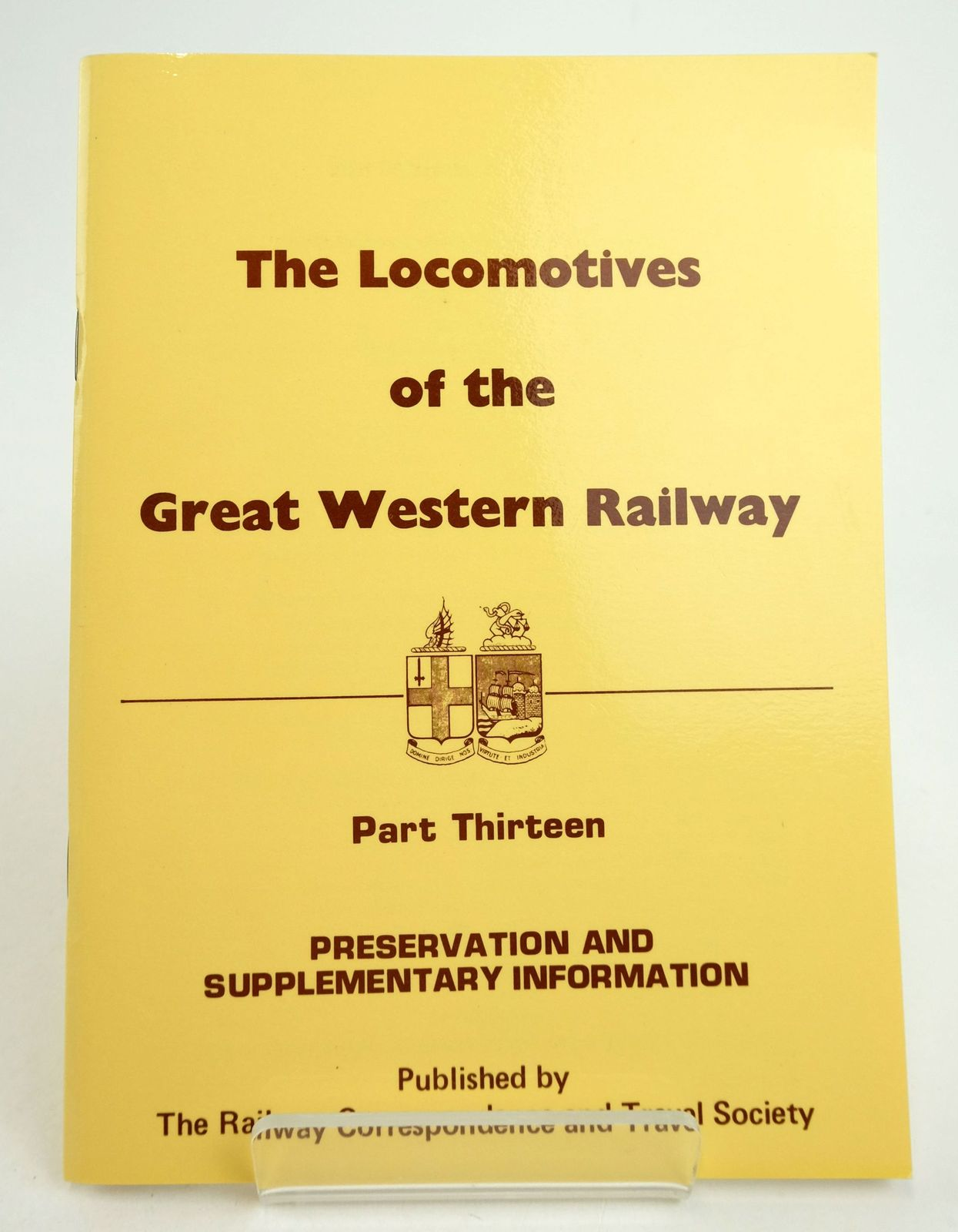 Photo of THE LOCOMOTIVES OF THE GREAT WESTERN RAILWAY PART THIRTEEN: PRESERVATION AND SUPPLEMENTARY INFORMATION- Stock Number: 1819685