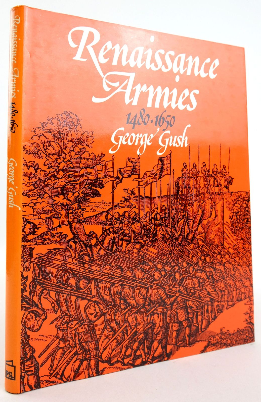 Photo of RENAISSANCE ARMIES 1480-1650 written by Gush, George published by Patrick Stephens (STOCK CODE: 1819700)  for sale by Stella & Rose's Books