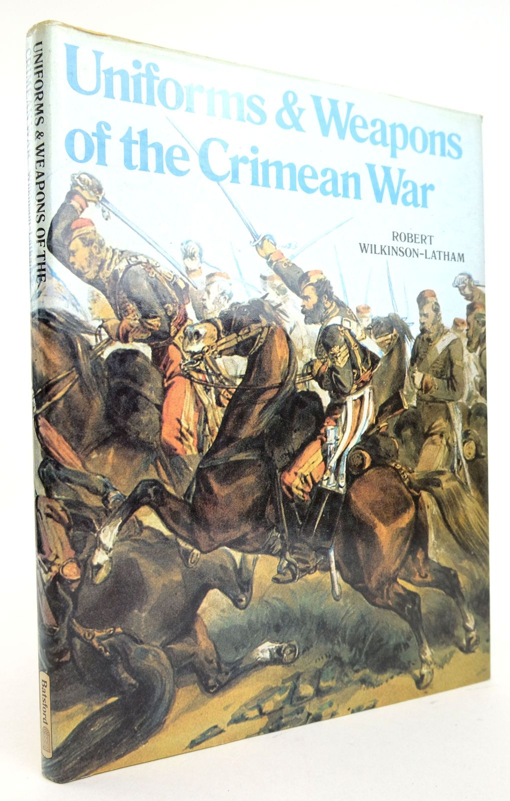 Photo of UNIFORMS & WEAPONS OF THE CRIMEAN WAR written by Wilkinson-Latham, Robert published by B.T. Batsford (STOCK CODE: 1819704)  for sale by Stella & Rose's Books