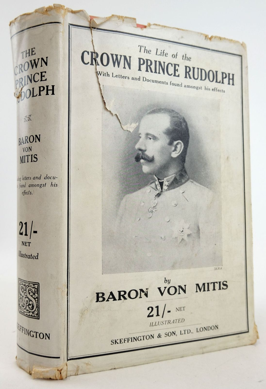 Photo of THE LIFE OF THE CROWN PRINCE RUDOLPH OF HASBURG WITH LETTERS AND DOCUMENTS FOUND AMONGST HIS EFFECTS- Stock Number: 1819718