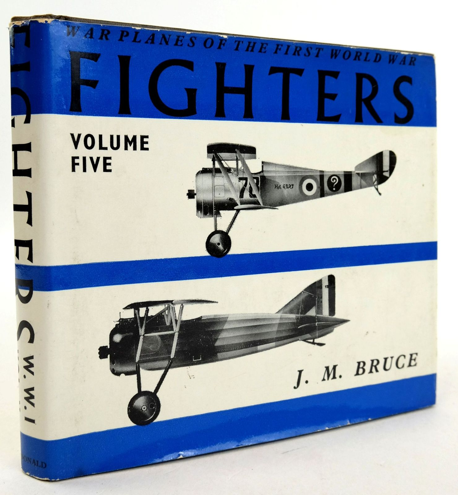 Photo of WAR PLANES OF THE FIRST WORLD WAR FIGHTERS VOLUME FIVE: FRANCE written by Bruce, J.M. published by MacDonald (STOCK CODE: 1819727)  for sale by Stella & Rose's Books
