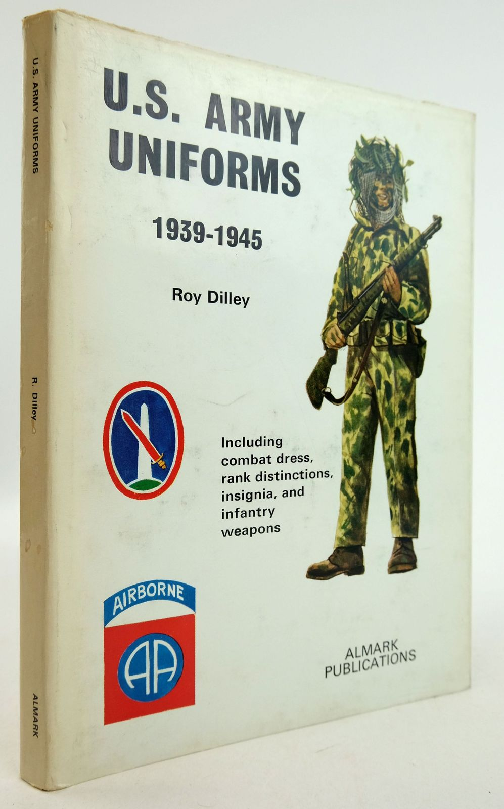 Photo of UNITED STATES ARMY UNIFORMS 1939-1945 written by Dilley, Roy published by Almark Publishing Co. Ltd. (STOCK CODE: 1819741)  for sale by Stella & Rose's Books
