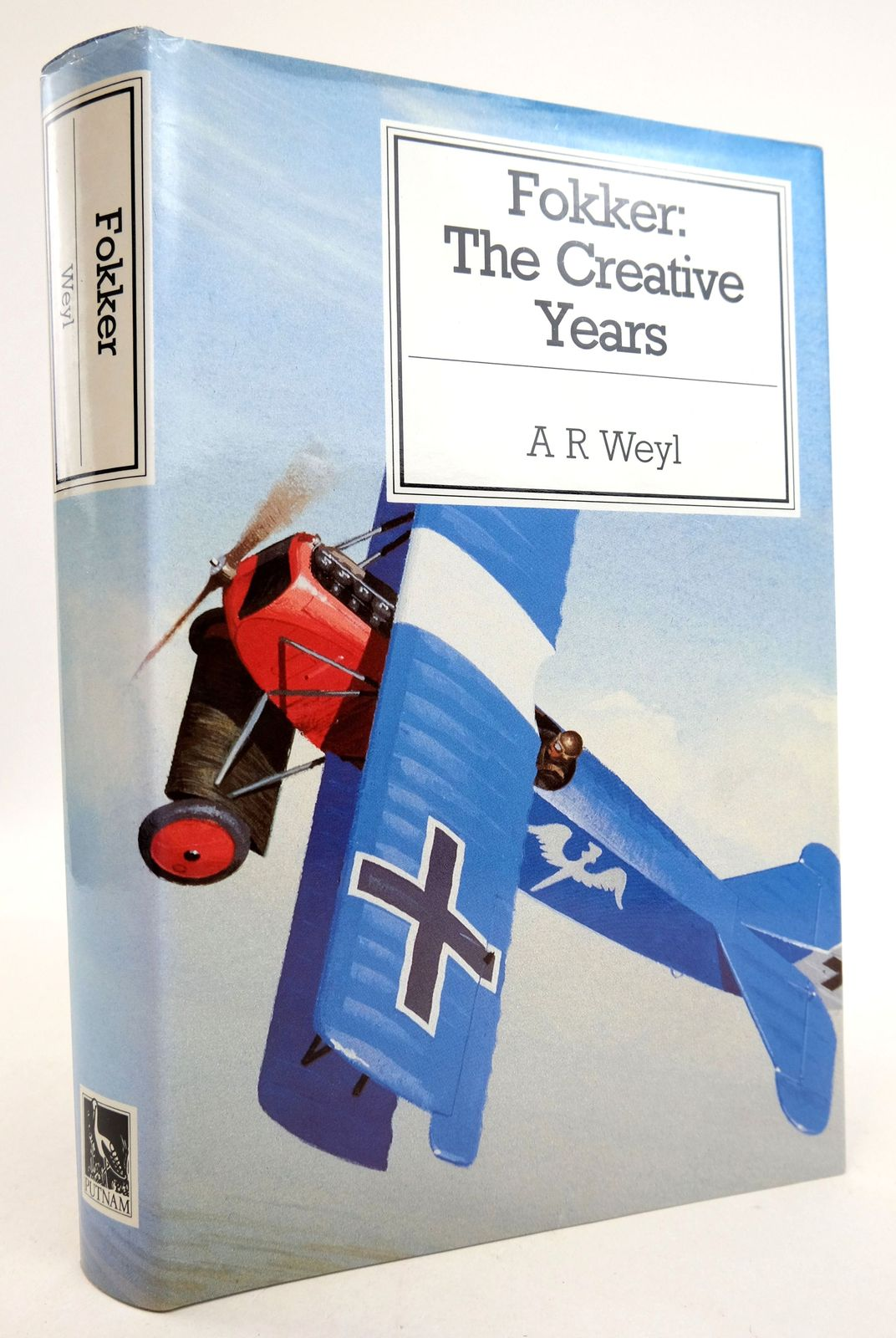 Photo of FOKKER: THE CREATIVE YEARS written by Weyl, A.R. published by Putnam (STOCK CODE: 1819766)  for sale by Stella & Rose's Books