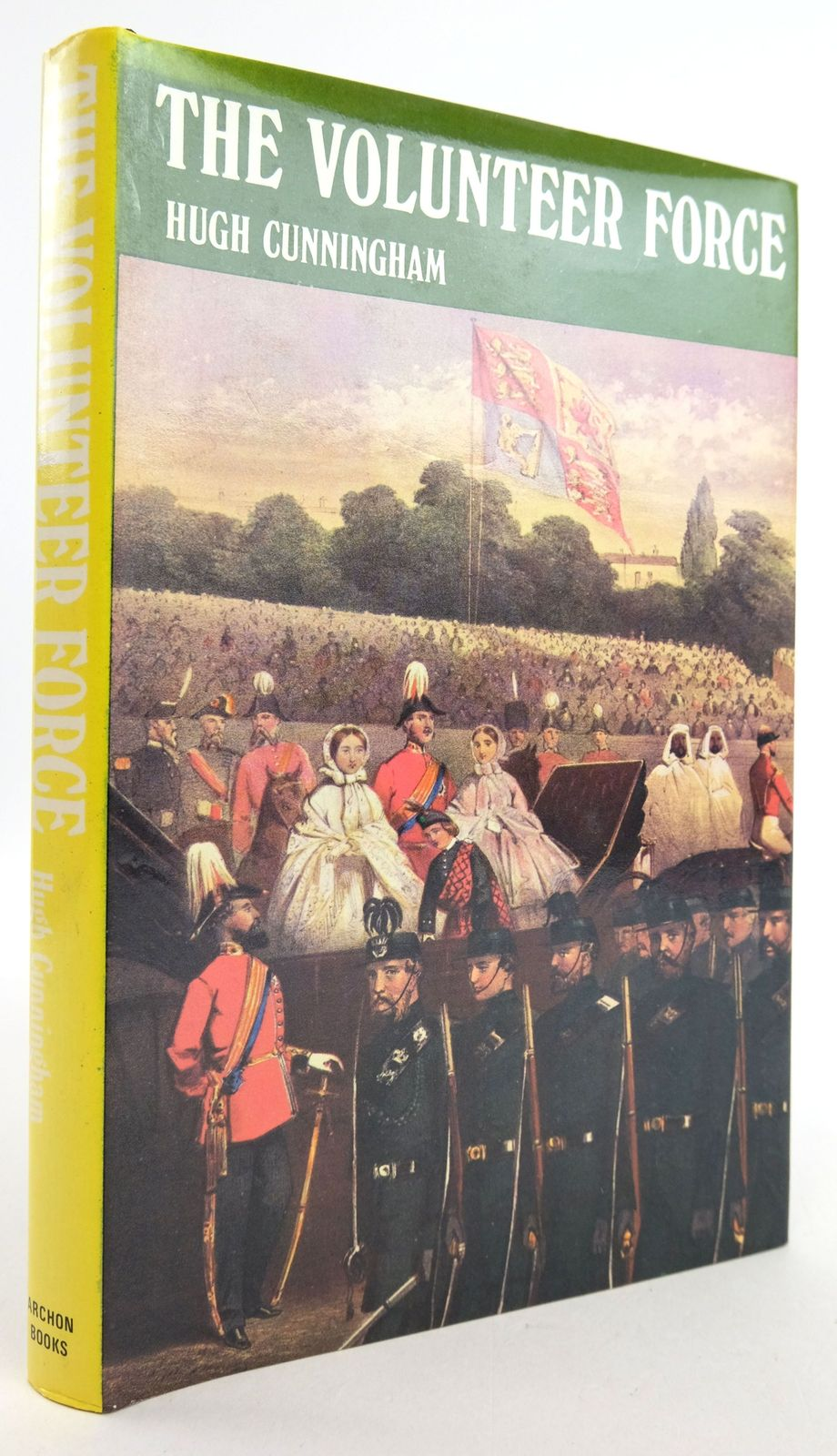 Photo of THE VOLUNTEER FORCE: A SOCIAL AND POLITICAL HISTORY 1859-1908 written by Cunningham, Hugh published by Archon Books (STOCK CODE: 1819773)  for sale by Stella & Rose's Books