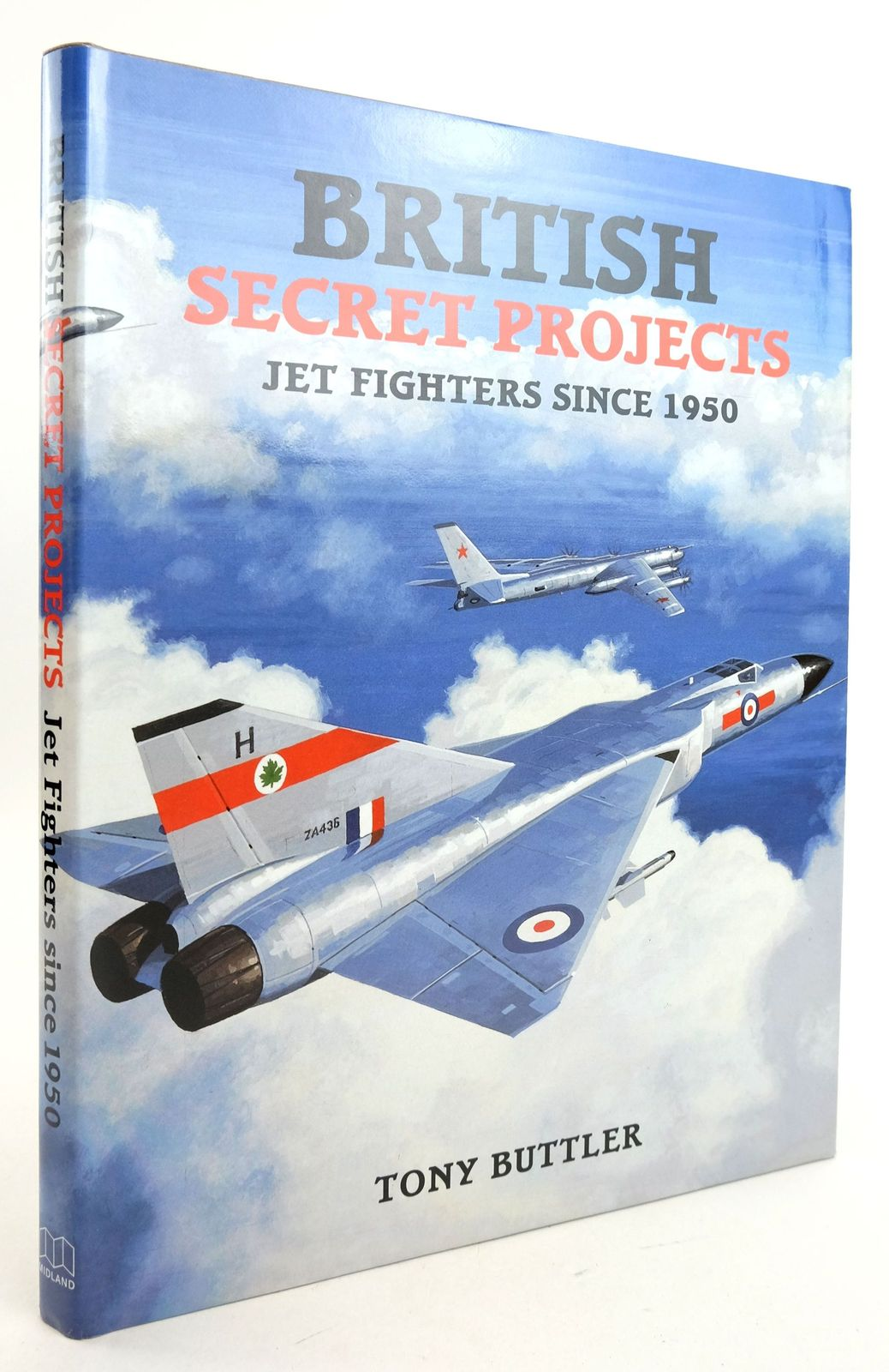 Photo of BRITISH SECRET PROJECTS: JET FIGHTERS SINCE 1950 written by Buttler, Tony published by Midland Publishing (STOCK CODE: 1819836)  for sale by Stella & Rose's Books
