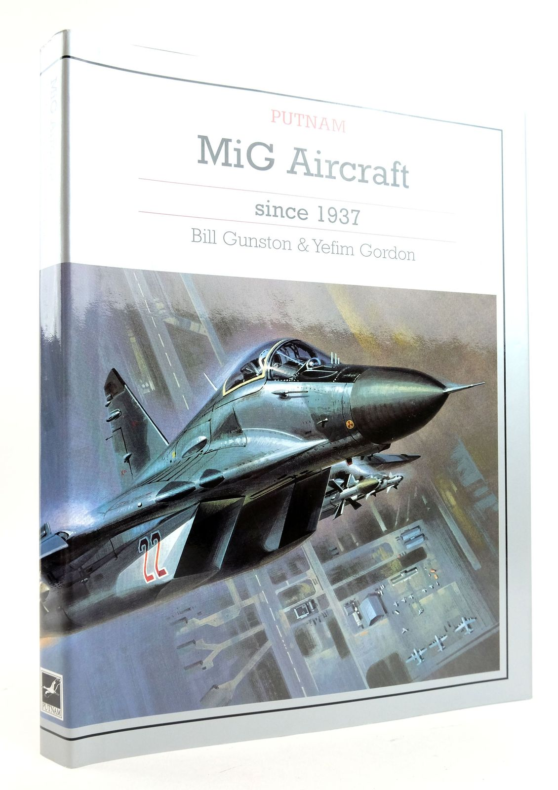 Photo of MIG AIRCRAFT SINCE 1937 written by Gunston, Bill Gordon, Yefim published by Putnam (STOCK CODE: 1819839)  for sale by Stella & Rose's Books
