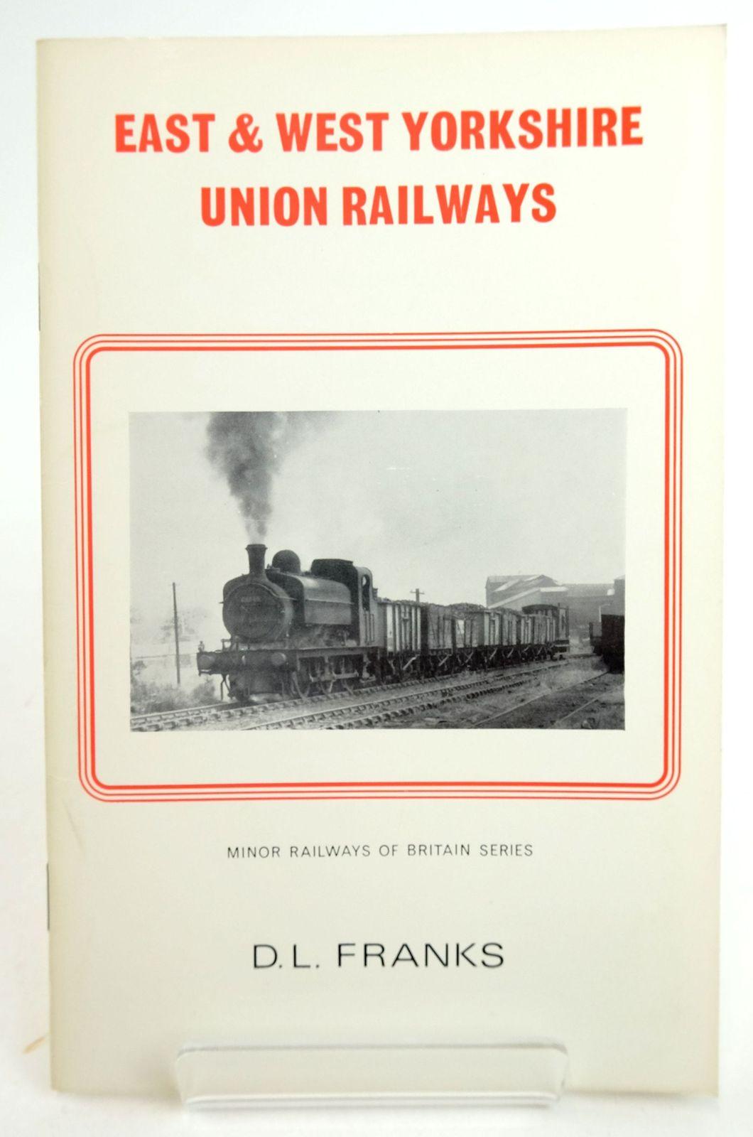 Photo of EAST & WEST YORKSHIRE UNION RAILWAYS (MINOR RAILWAYS OF BRITAIN)- Stock Number: 1819968