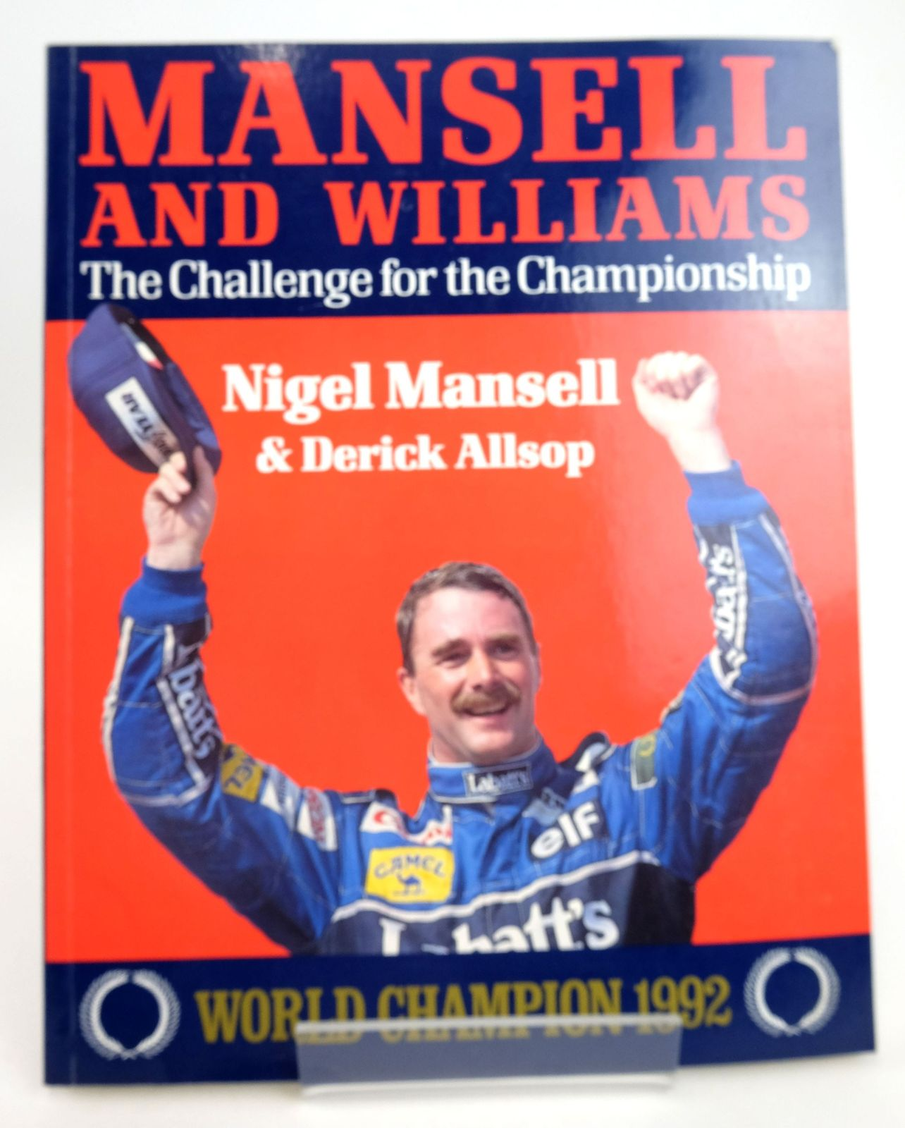Photo of MANSELL AND WILLIAMS: THE CHALLENGE FOR THE CHAMPIONSHIP- Stock Number: 1819975