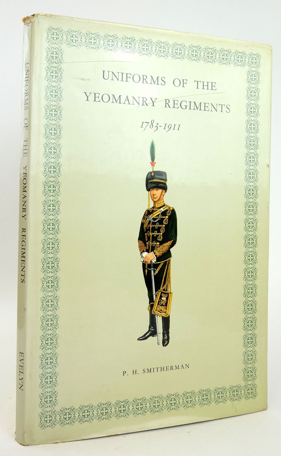 Photo of UNIFORMS OF THE YEOMANRY REGIMENTS 1783-1911- Stock Number: 1819979