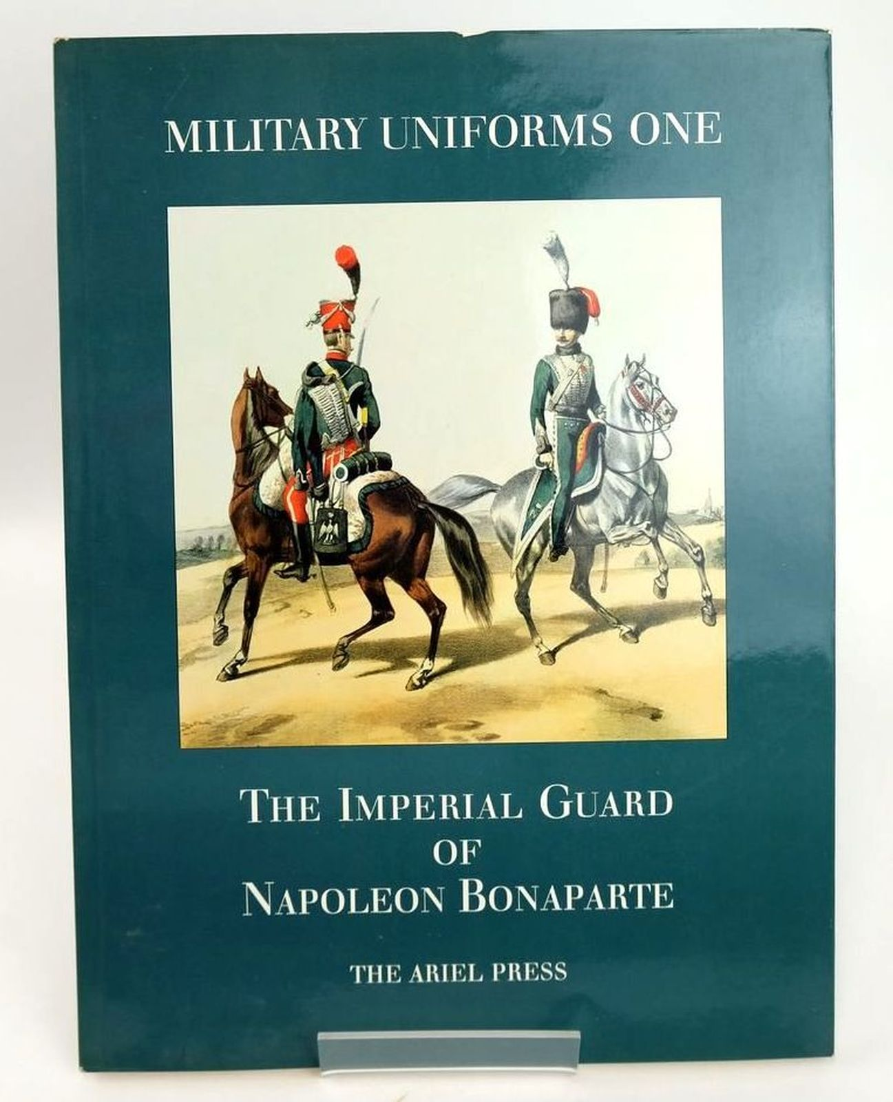 Photo of MILITARY UNIFORMS I: THE IMPERIAL GUARD OF NAPOLEON BONAPARTE published by The Ariel Press (STOCK CODE: 1819990)  for sale by Stella & Rose's Books