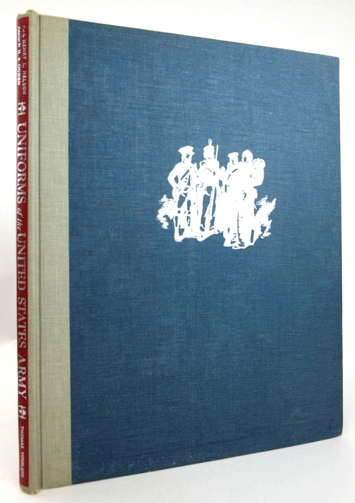 Photo of UNIFORMS OF THE UNITED STATES ARMY written by Nelson, Henry Loomis illustrated by Ogden, H.A. published by Thomas Yoseloff (STOCK CODE: 1819991)  for sale by Stella & Rose's Books