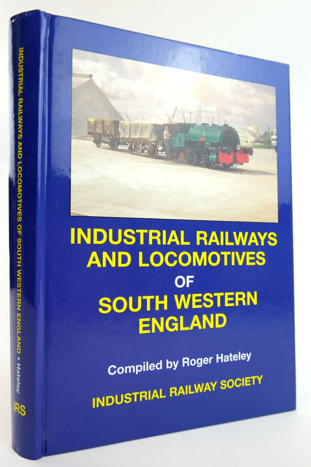 Photo of INDUSTRIAL RAILWAYS AND LOCOMOTIVES OF SOUTH WESTERN ENGLAND- Stock Number: 1820002