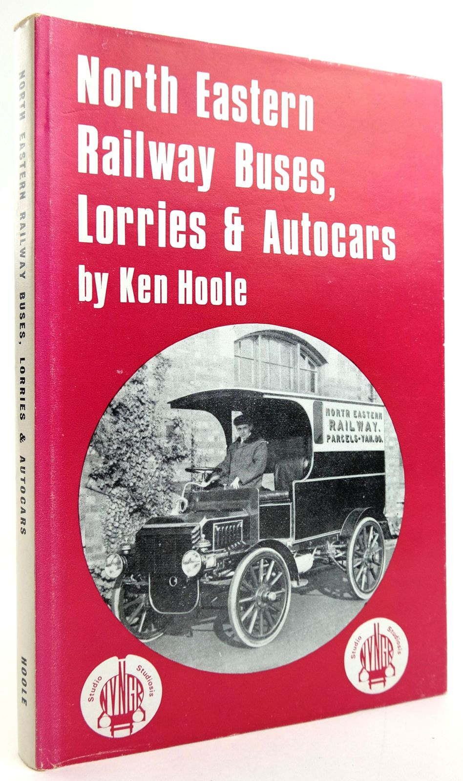 Photo of NORTH EASTERN RAILWAY BUSES, LORRIES & AUTOCARS written by Hoole, Ken published by Nidd Valley Narrow Gauge Railways Ltd. (STOCK CODE: 1820004)  for sale by Stella & Rose's Books