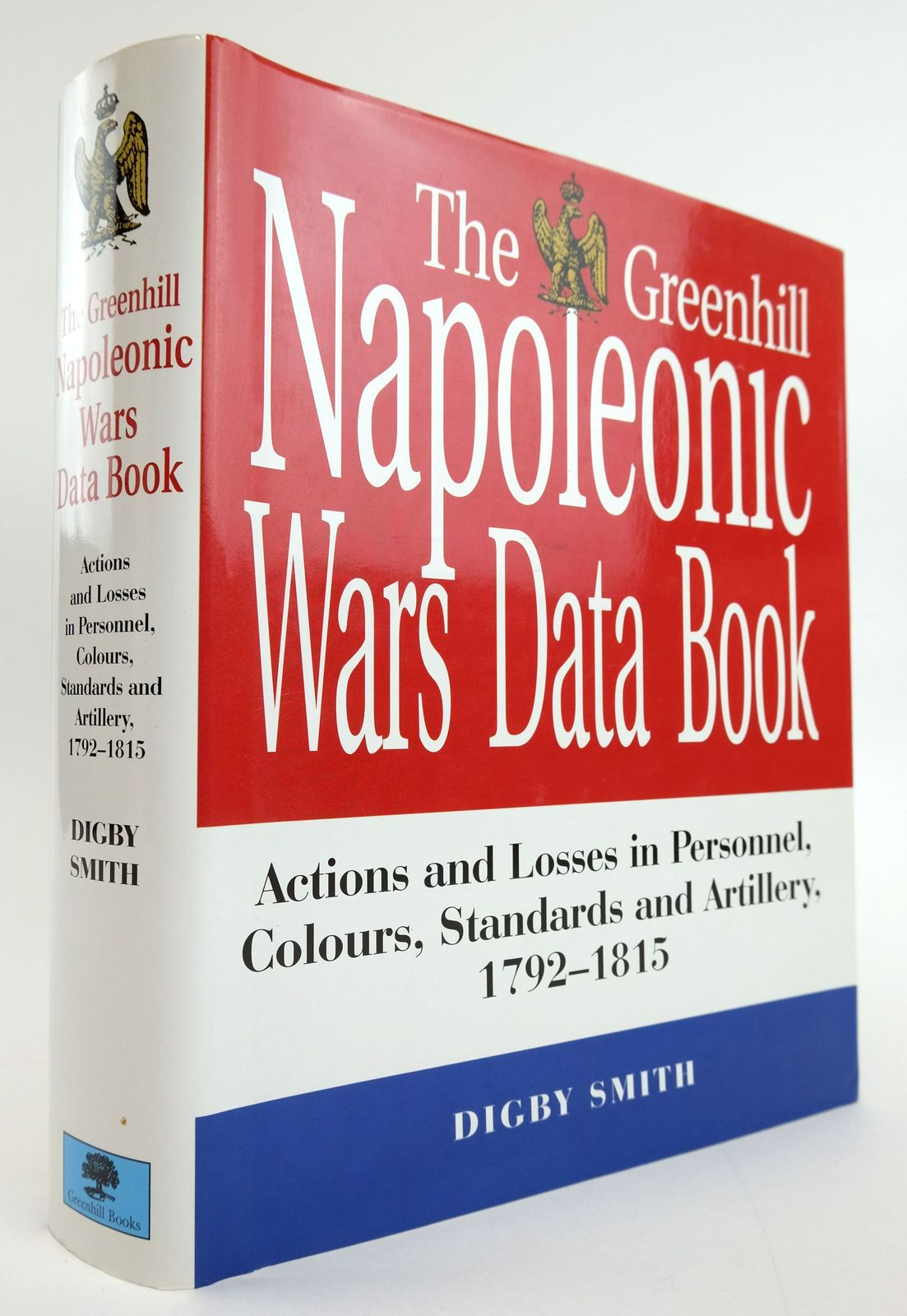 Photo of THE GREENHILL NAPOLEONIC WARS DATA BOOK written by Smith, Digby published by Greenhill Books (STOCK CODE: 1820014)  for sale by Stella & Rose's Books