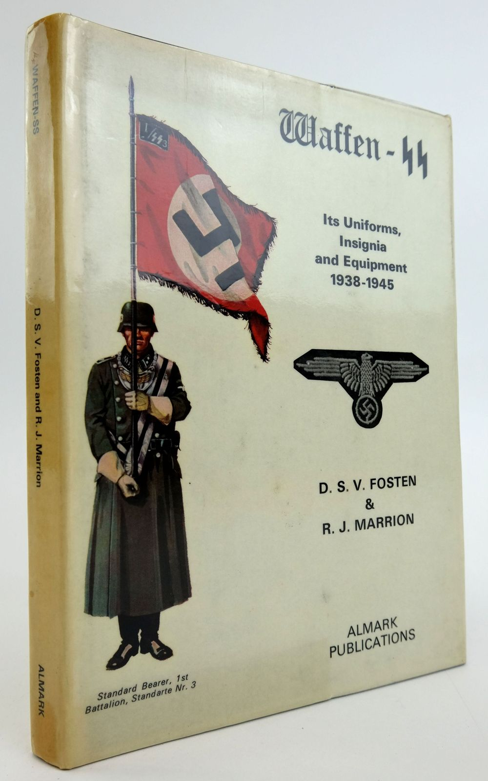Photo of WAFFEN-SS: ITS UNIFORMS, INSIGNIA AND EQUIPMENT 1938-1945 written by Fosten, D.S.V. Marrion, R.J. published by Almark Publishing Co. Ltd. (STOCK CODE: 1820017)  for sale by Stella & Rose's Books