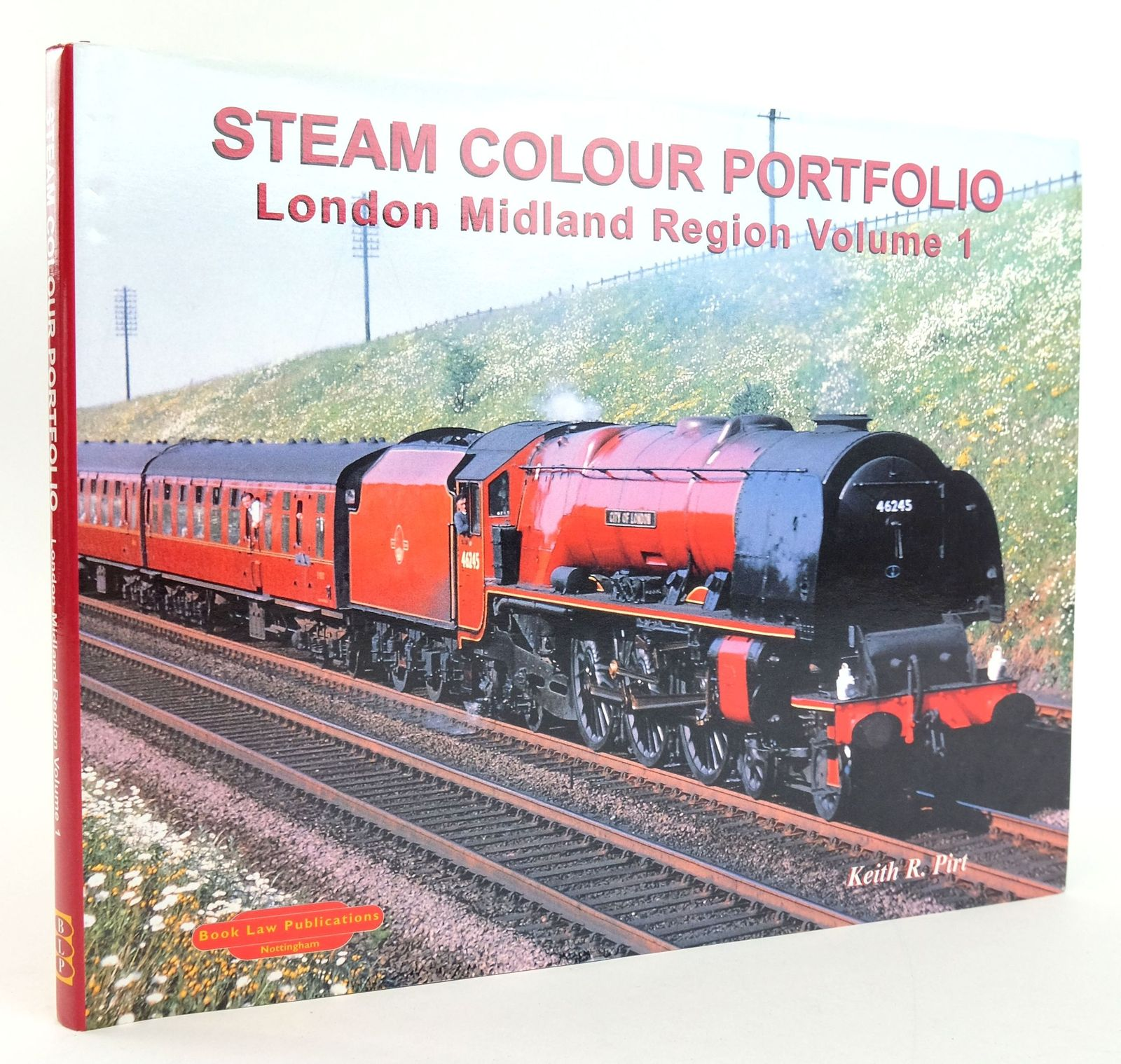 Photo of KEITH PIRT COLOUR PORTFOLIO: LONDON MIDLAND REGION written by Pirt, Keith R. published by Book Law Publications (STOCK CODE: 1820036)  for sale by Stella & Rose's Books