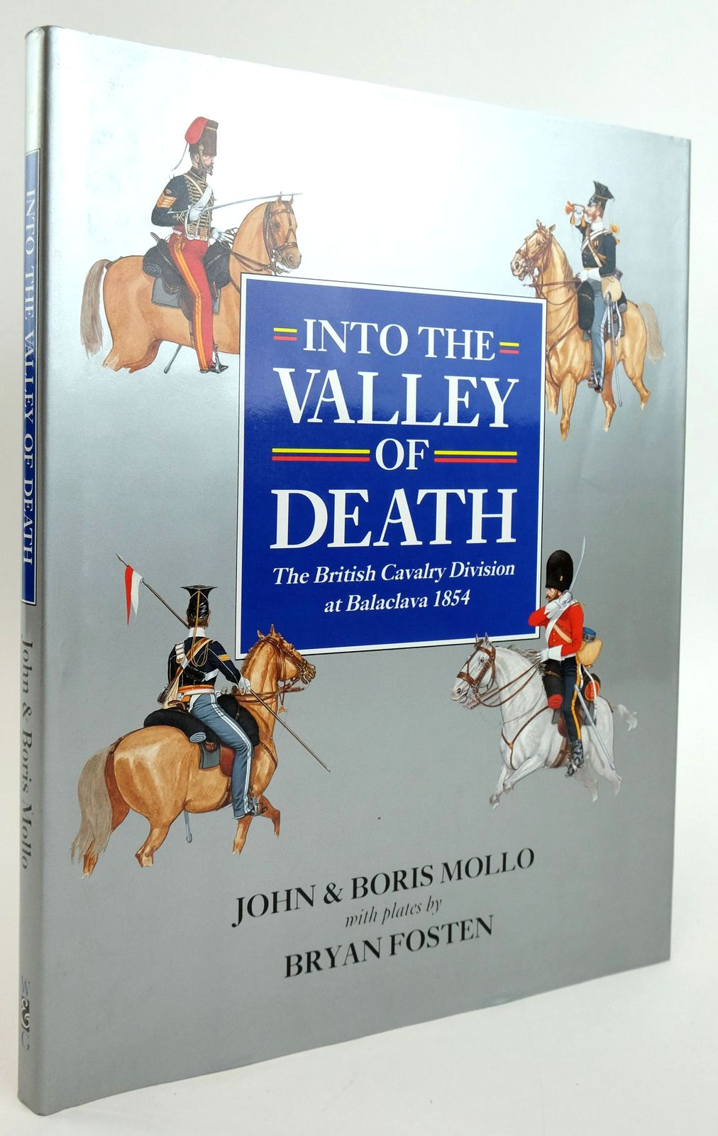 Photo of INTO THE VALLEY OF DEATH: THE BRITISH CAVALRY DIVISION AT BALACLAVA 1854 written by Mollo, John Mollo, Boris illustrated by Fosten, Bryan published by Windrow & Greene (STOCK CODE: 1820056)  for sale by Stella & Rose's Books