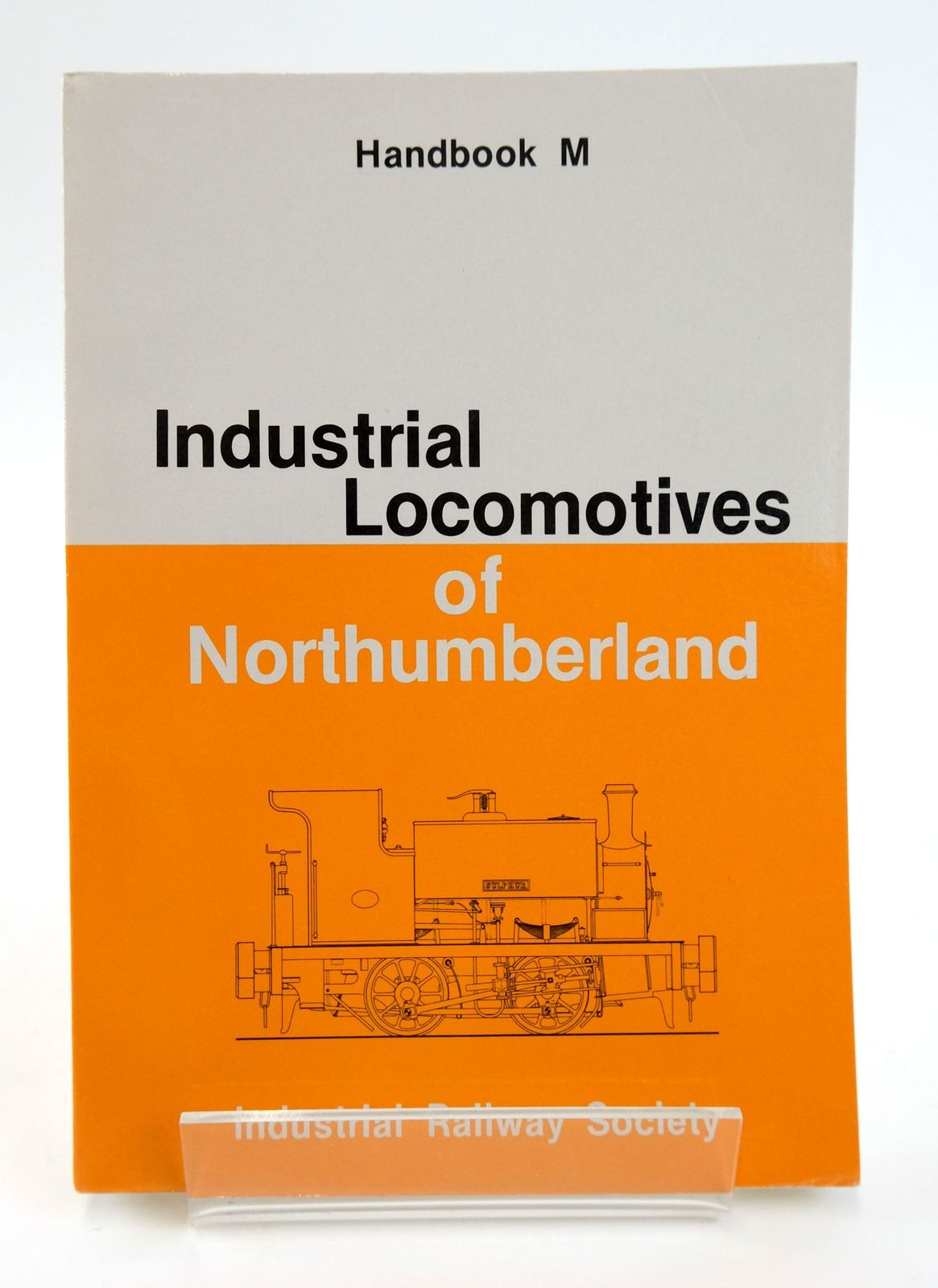 Photo of INDUSTRIAL LOCOMOTIVES OF NORTHUMBERLAND written by Charlton, L.G. Mountford, Colin E. published by The Industrial Railway Society (STOCK CODE: 1820064)  for sale by Stella & Rose's Books