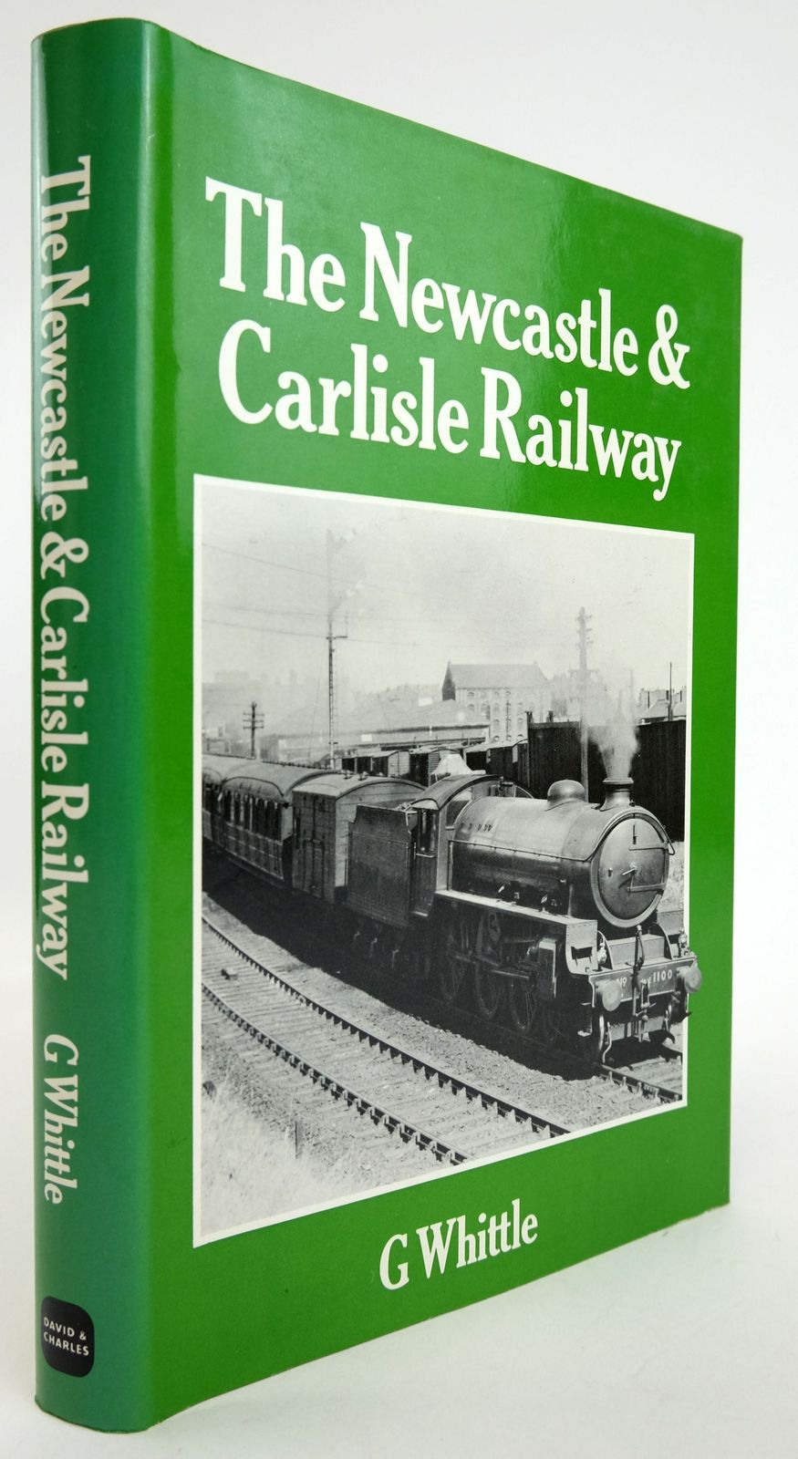 Photo of THE NEWCASTLE & CARLISLE RAILWAY written by Whittle, G. published by David & Charles (STOCK CODE: 1820113)  for sale by Stella & Rose's Books