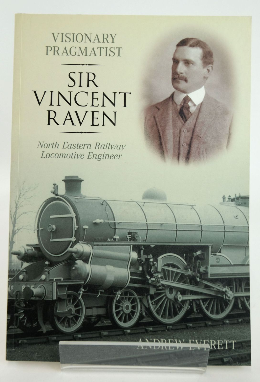 Photo of VISIONARY PRAGMATIST: SIR VINCENT RAVEN NORTH EASTERN RAILWAY LOCOMOTIVE ENGINEER- Stock Number: 1820116