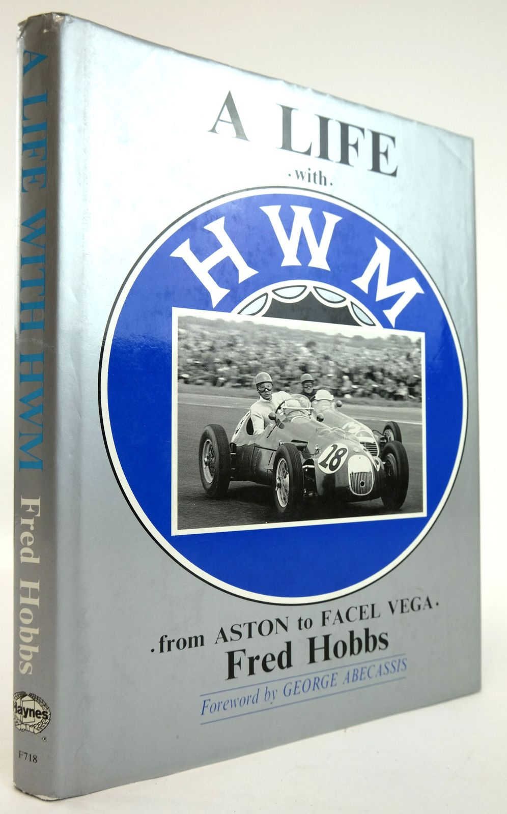 Photo of A LIFE WITH HWM: FROM ASTON TO FACEL VEGA written by Hobbs, Fred published by Foulis, Haynes (STOCK CODE: 1820130)  for sale by Stella & Rose's Books