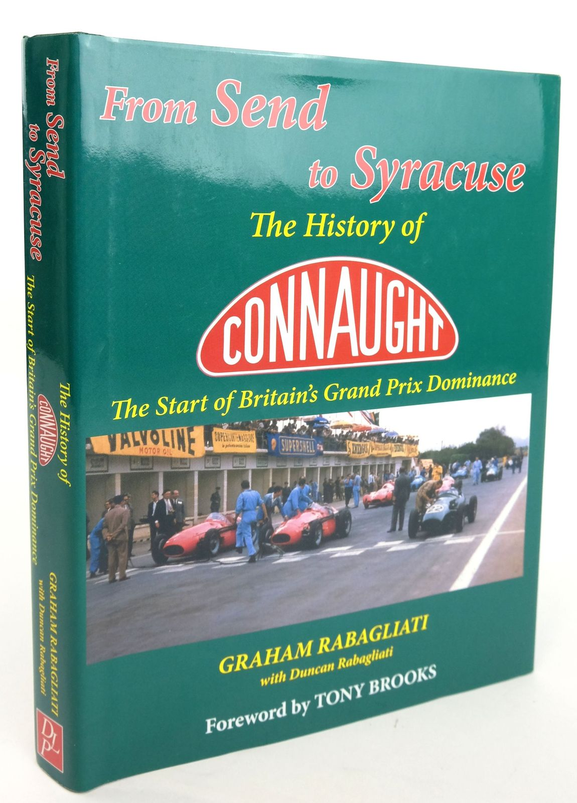 Photo of FROM SEND TO SYRACUSE: THE HISTORY OF CONNAUGHT THE START OF BRITAIN'S GRAND PRIX DOMINANCE- Stock Number: 1820137