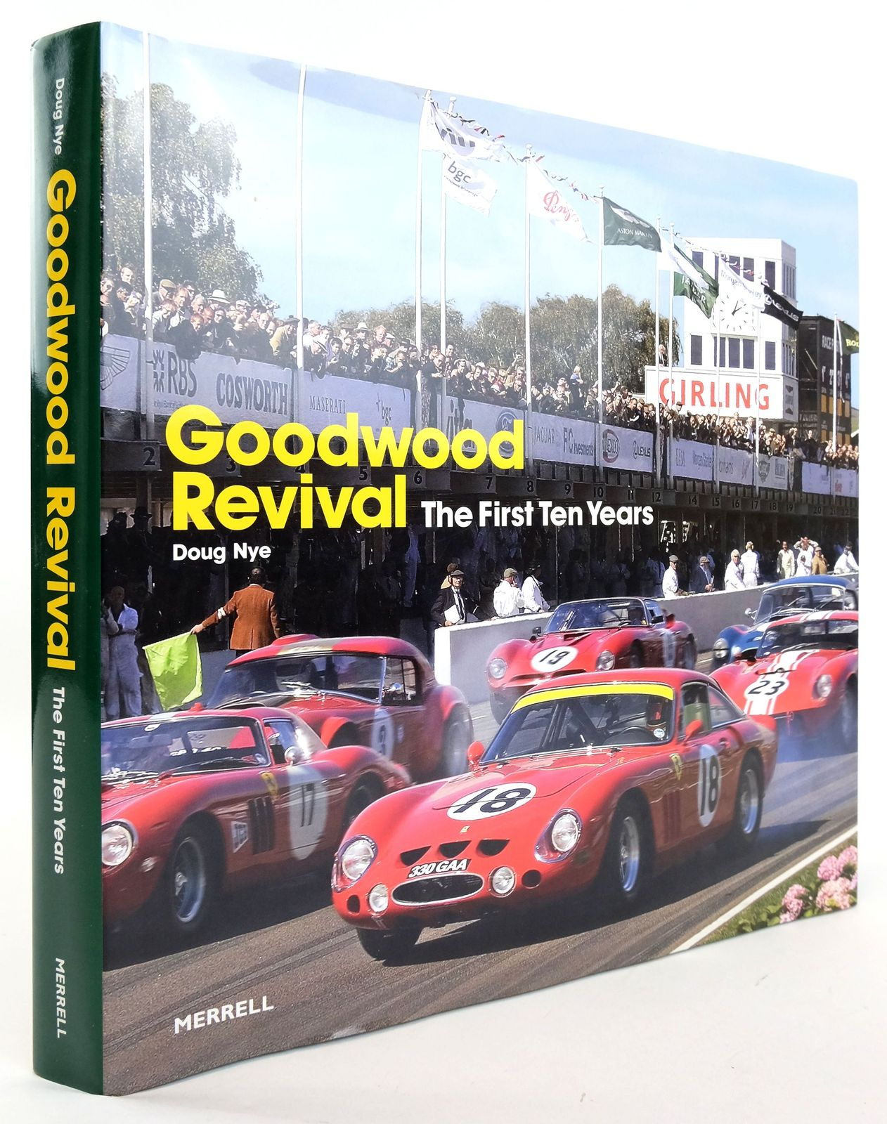 Photo of GOODWOOD REVIVAL: THE FIRST TEN YEARS written by Nye, Doug published by Merrell Publishers Limited (STOCK CODE: 1820143)  for sale by Stella & Rose's Books
