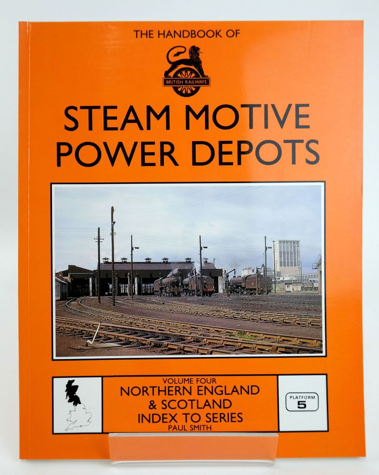 Photo of THE HANDBOOK OF STEAM MOTIVE POWER DEPOTS VOLUME FOUR- Stock Number: 1820149