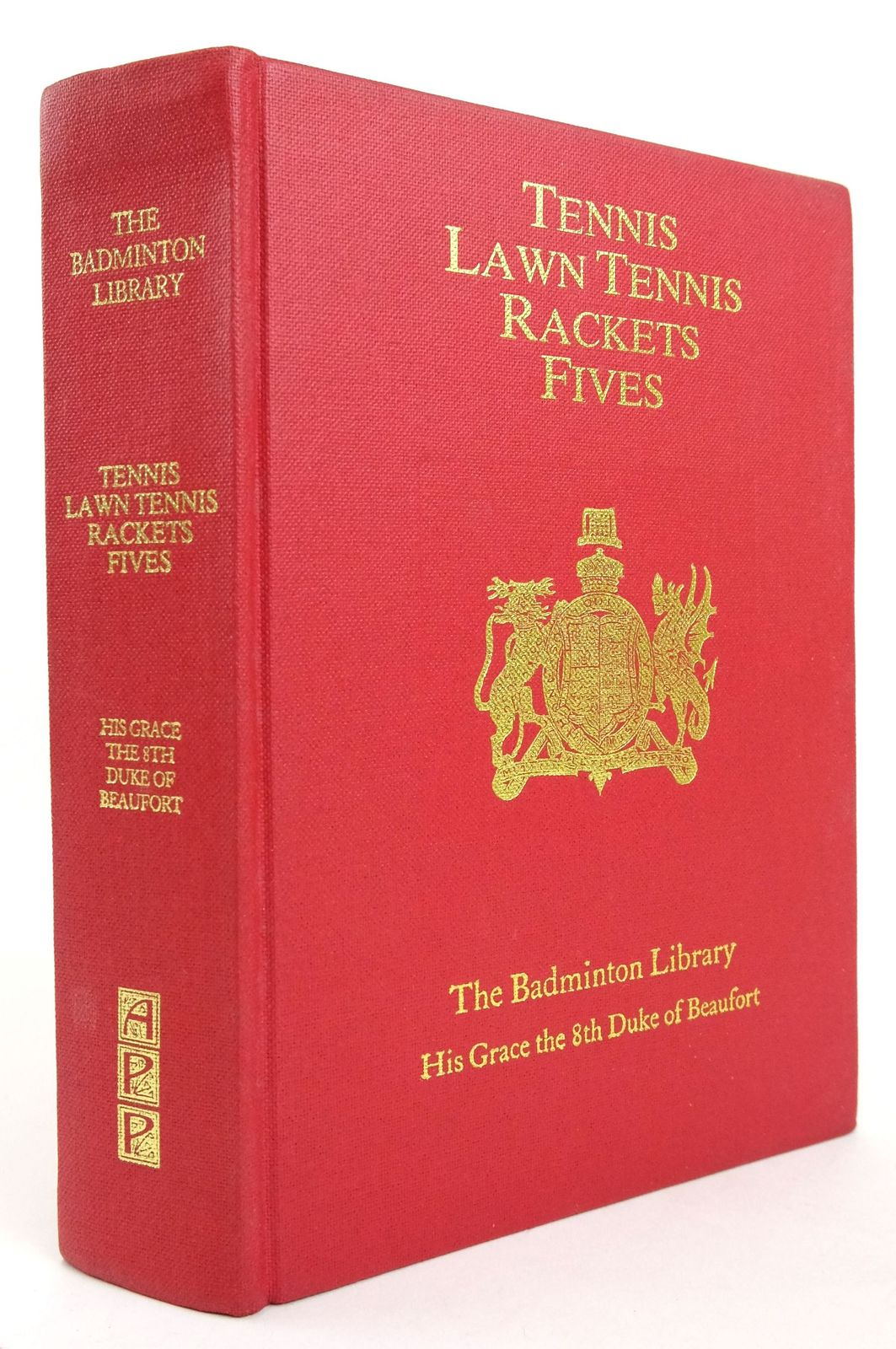 Photo of THE BADMINTON LIBRARY OF SPORTS AND PASTIMES - TENNIS: LAWN TENNIS, RACKETS: FIVES- Stock Number: 1820172