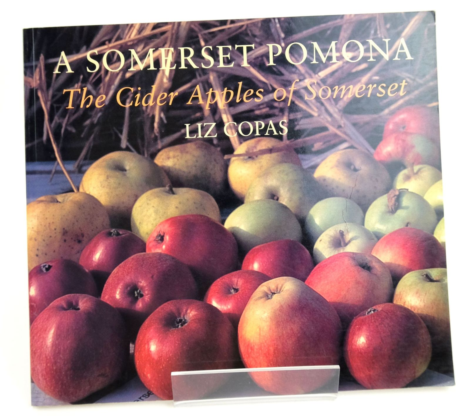 Photo of A SOMERSET POMONA: THE CIDER APPLES OF SOMERSET- Stock Number: 1820184