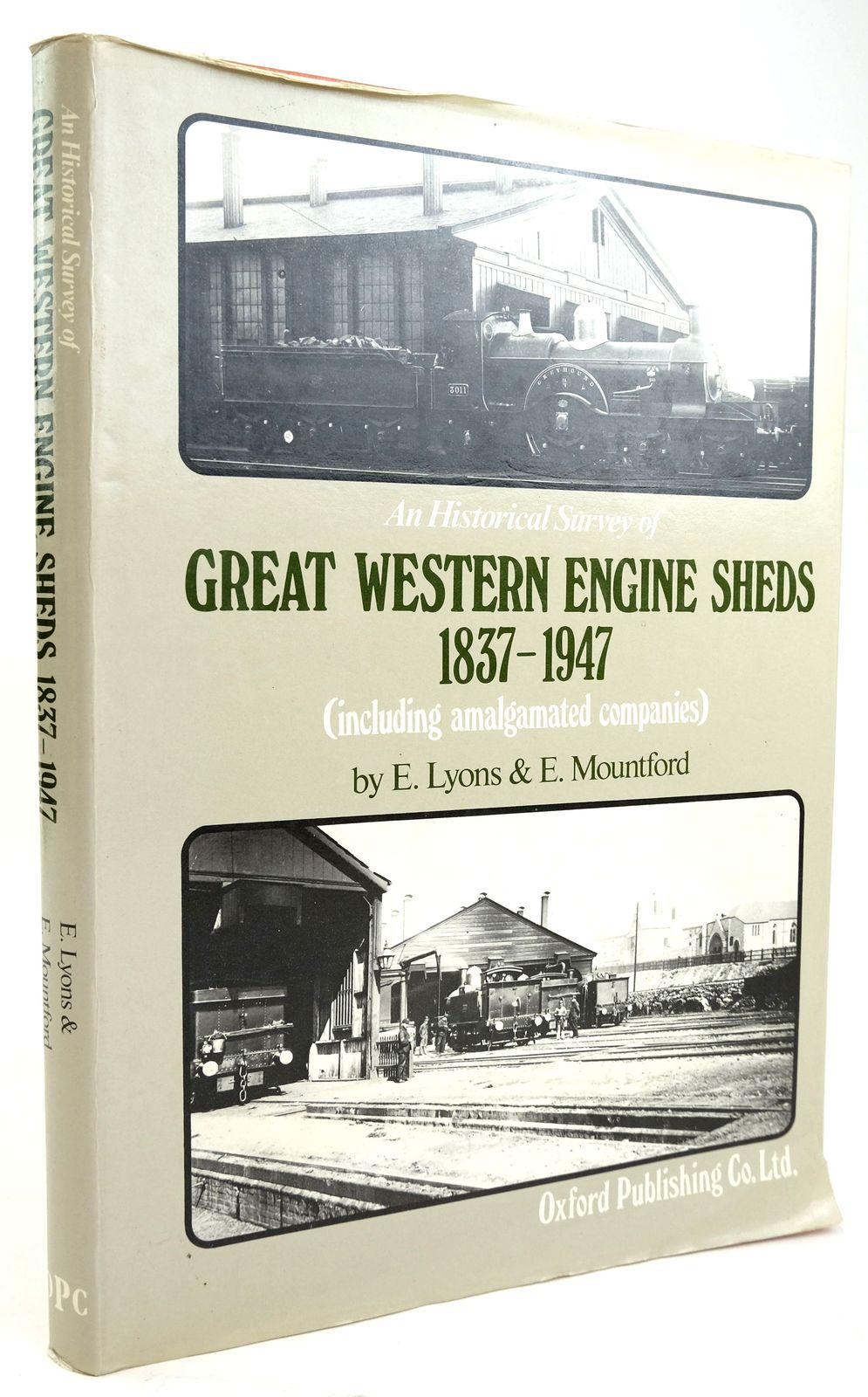 Photo of AN HISTORICAL SURVEY OF GREAT WESTERN ENGINE SHEDS 1837-1947- Stock Number: 1820188