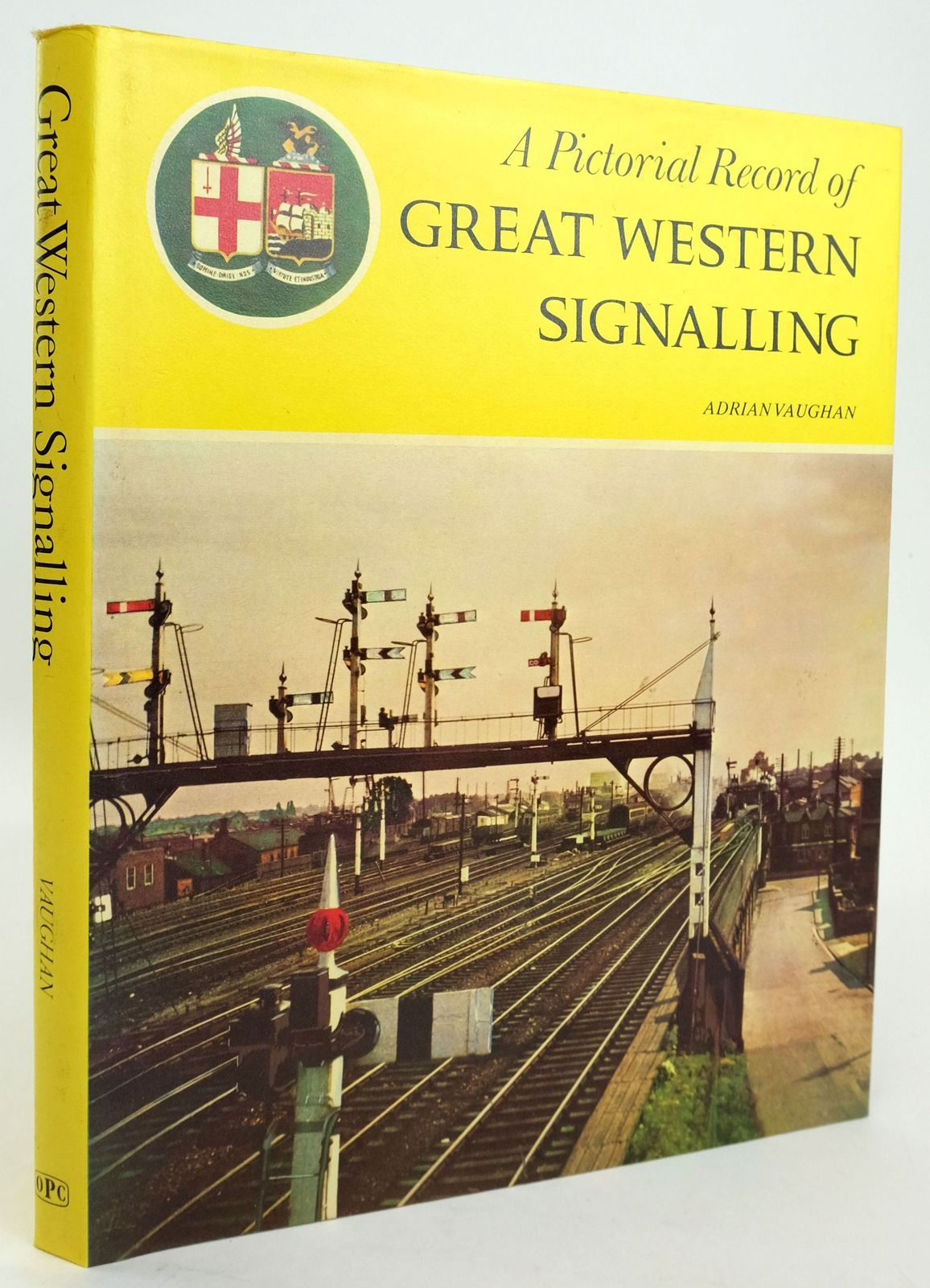 Photo of A PICTORIAL RECORD OF GREAT WESTERN SIGNALLING- Stock Number: 1820191