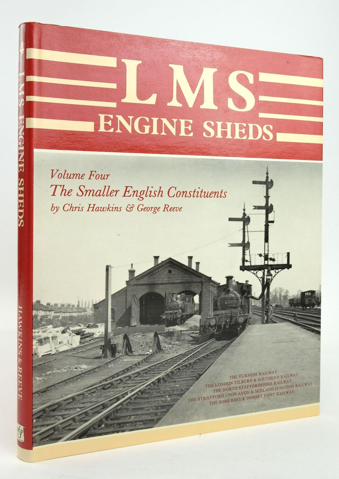 Photo of LMS ENGINE SHEDS THEIR HISTORY AND DEVELOPMENT VOLUME FOUR THE SMALLER ENGLISH CONSTITUENTS- Stock Number: 1820194