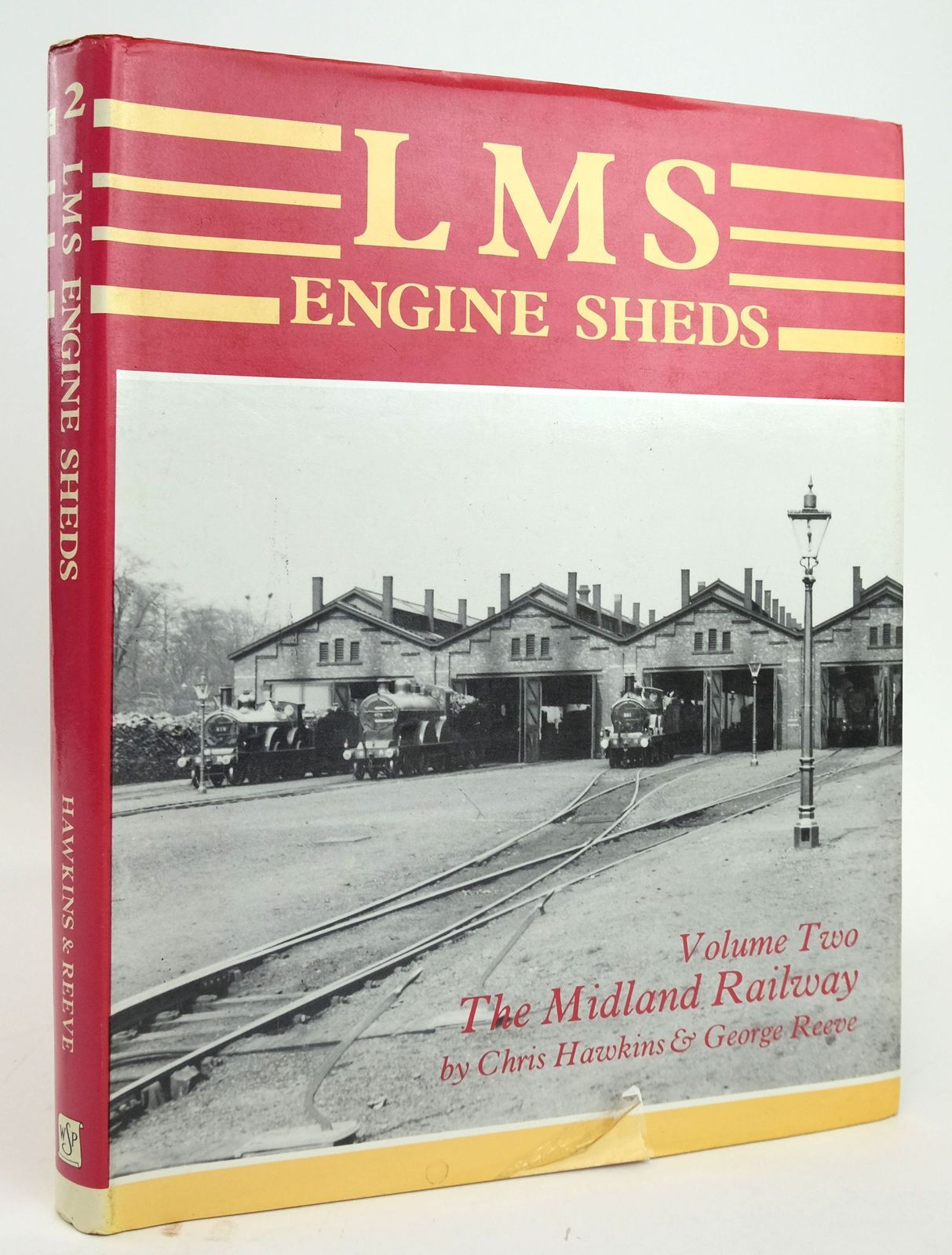 Photo of LMS ENGINE SHEDS THEIR HISTORY AND DEVELOPMENT VOLUME TWO THE MIDLAND RAILWAY- Stock Number: 1820196