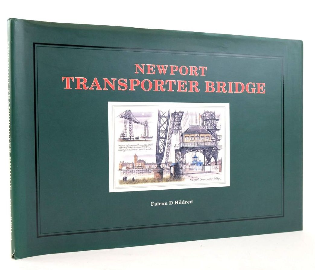 Photo of NEWPORT TRANSPORTER BRIDGE written by Hildred, Falcon D. illustrated by Hildred, Falcon D. published by Newport Museum (STOCK CODE: 1820263)  for sale by Stella & Rose's Books