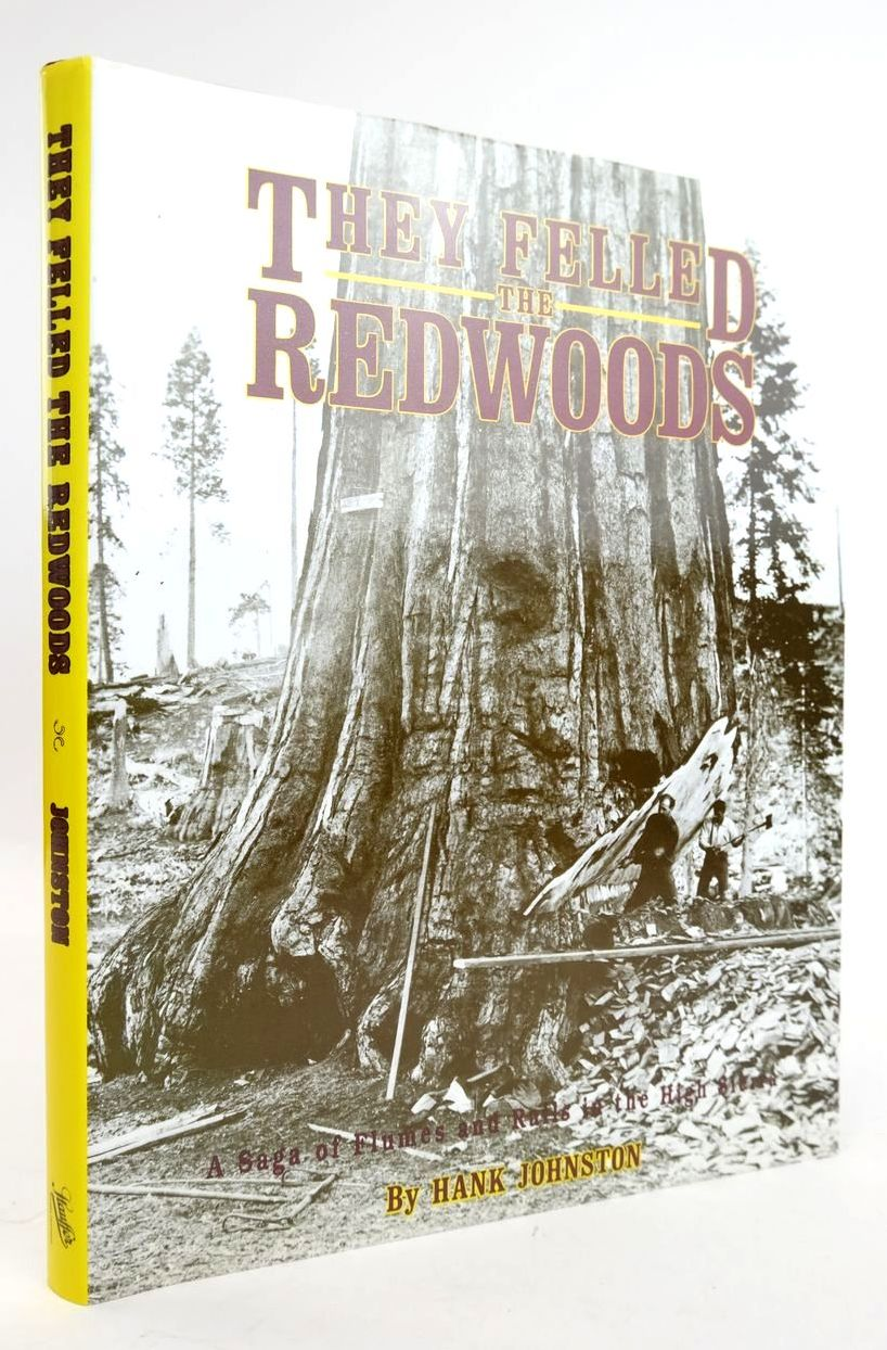 Photo of THEY FELLED THE REDWOODS- Stock Number: 1820268