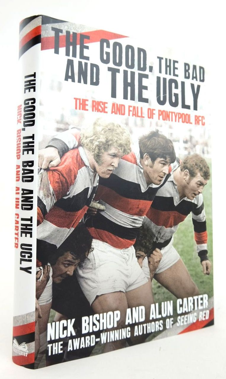 Photo of THE GOOD, THE BAD AND THE UGLY: THE RISE AND FALL OF PONTYPOOL RFC written by Bishop, Nick Carter, Alun published by Mainstream Publishing (STOCK CODE: 1820272)  for sale by Stella & Rose's Books